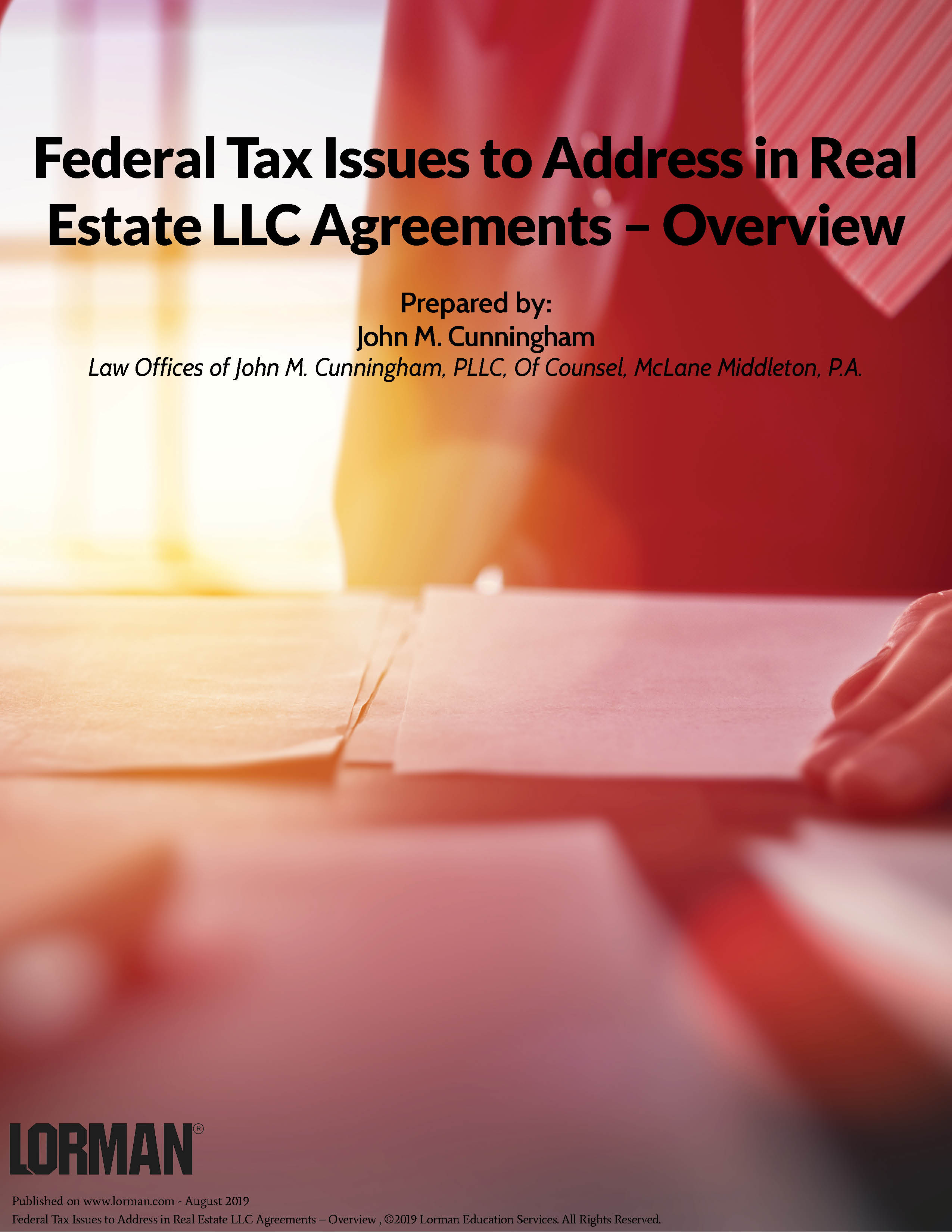 Federal Tax Issues to Address in Real Estate LLC Agreements – Overview
