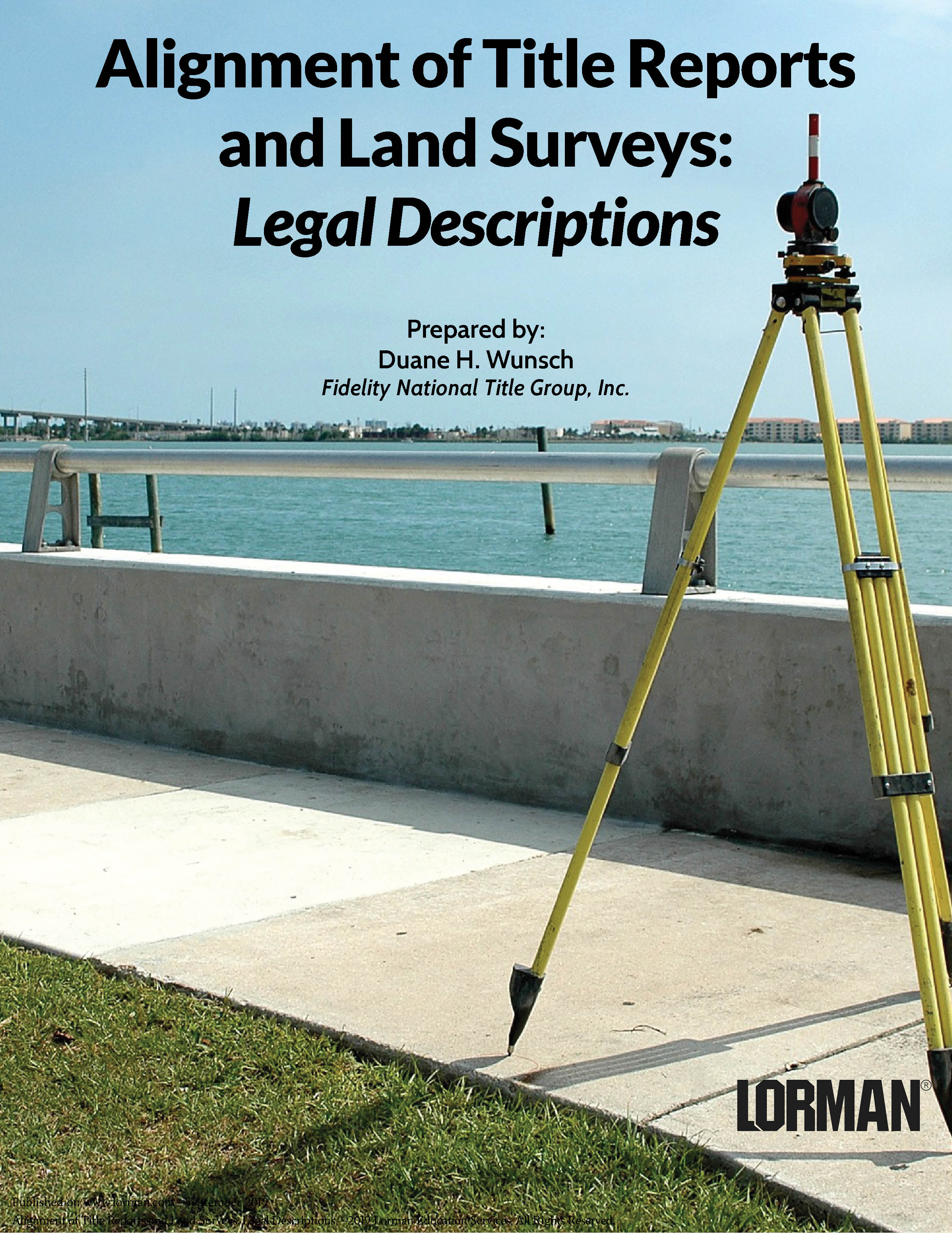 Alignment of Title Reports and Land Surveys: Legal Descriptions