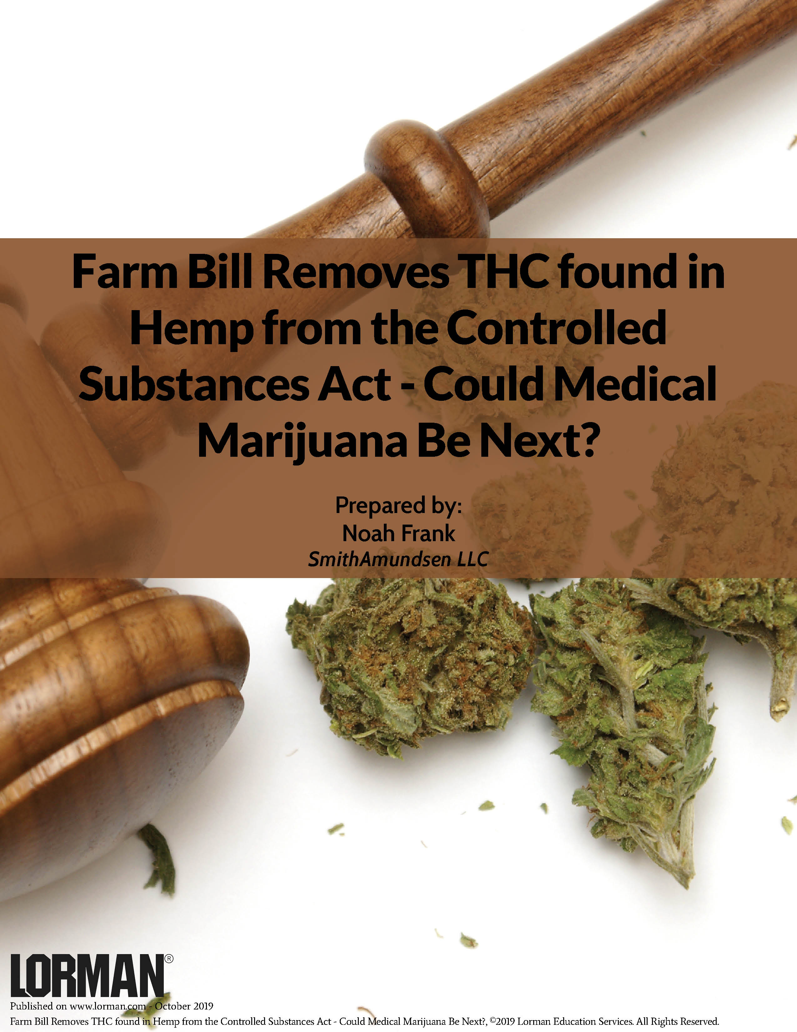 Farm Bill Removes THC found in Hemp from the Controlled Substances Act