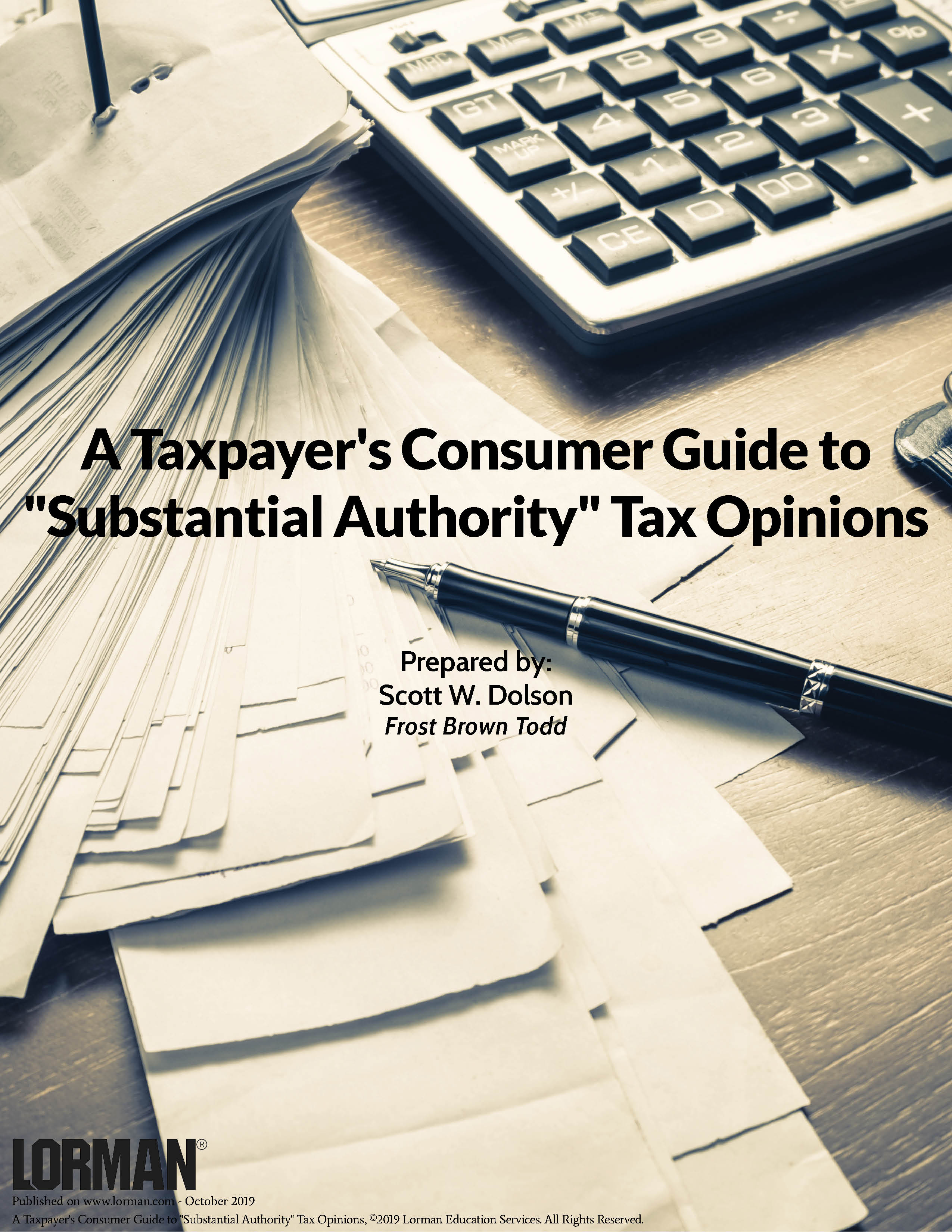 A Taxpayer's Consumer Guide to Substantial Authority Tax Opinions