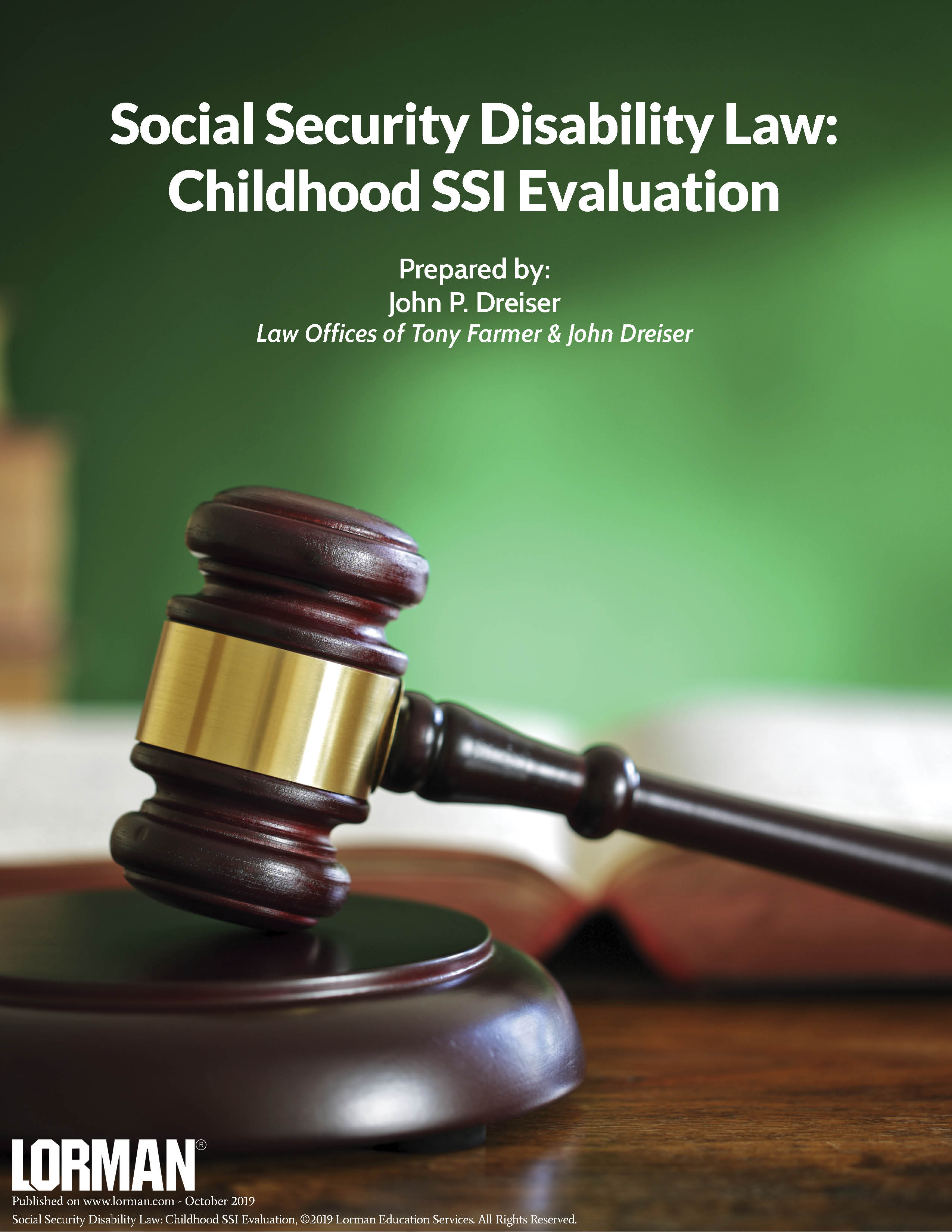 Social Security Disability Law: Childhood SSI Evaluation