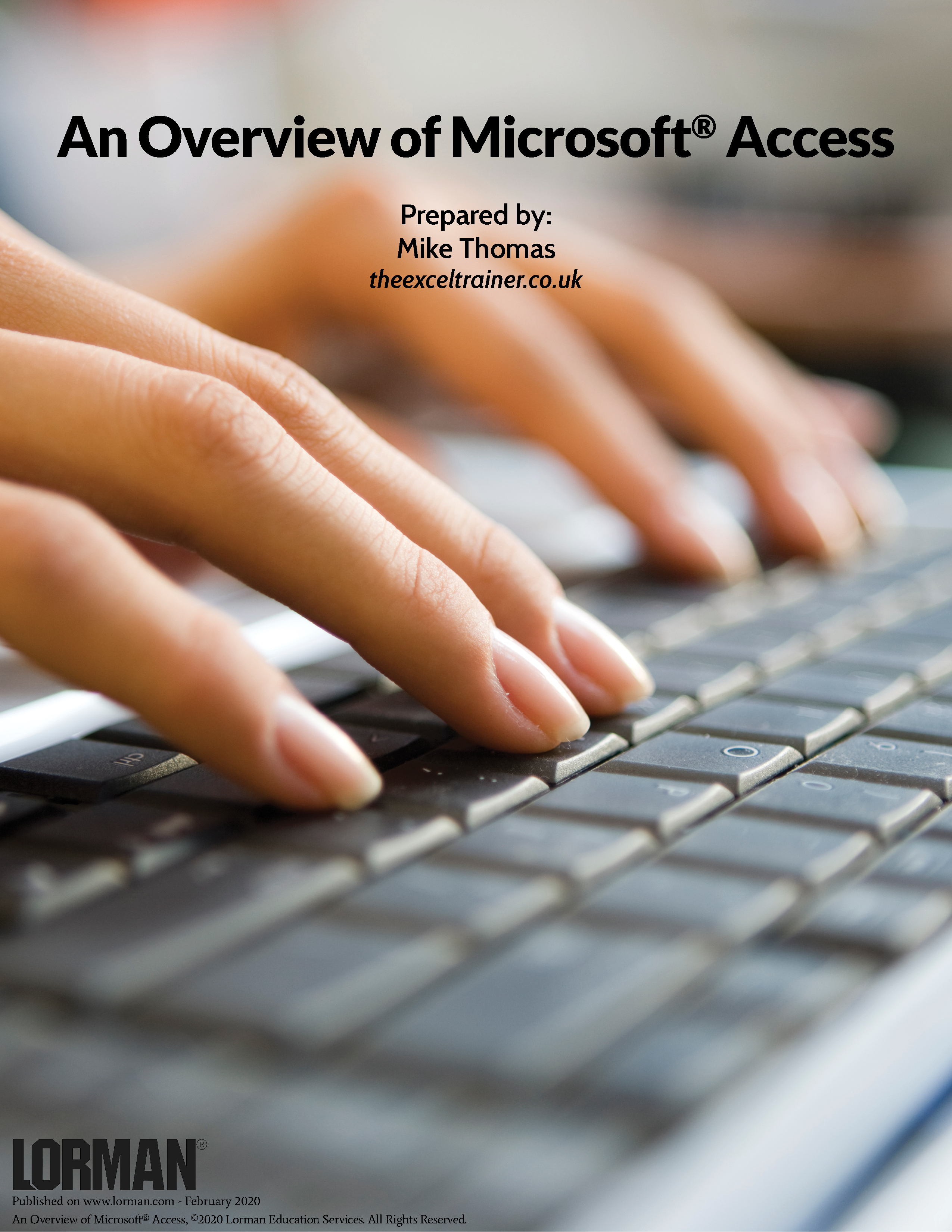 An Overview of Microsoft® Access