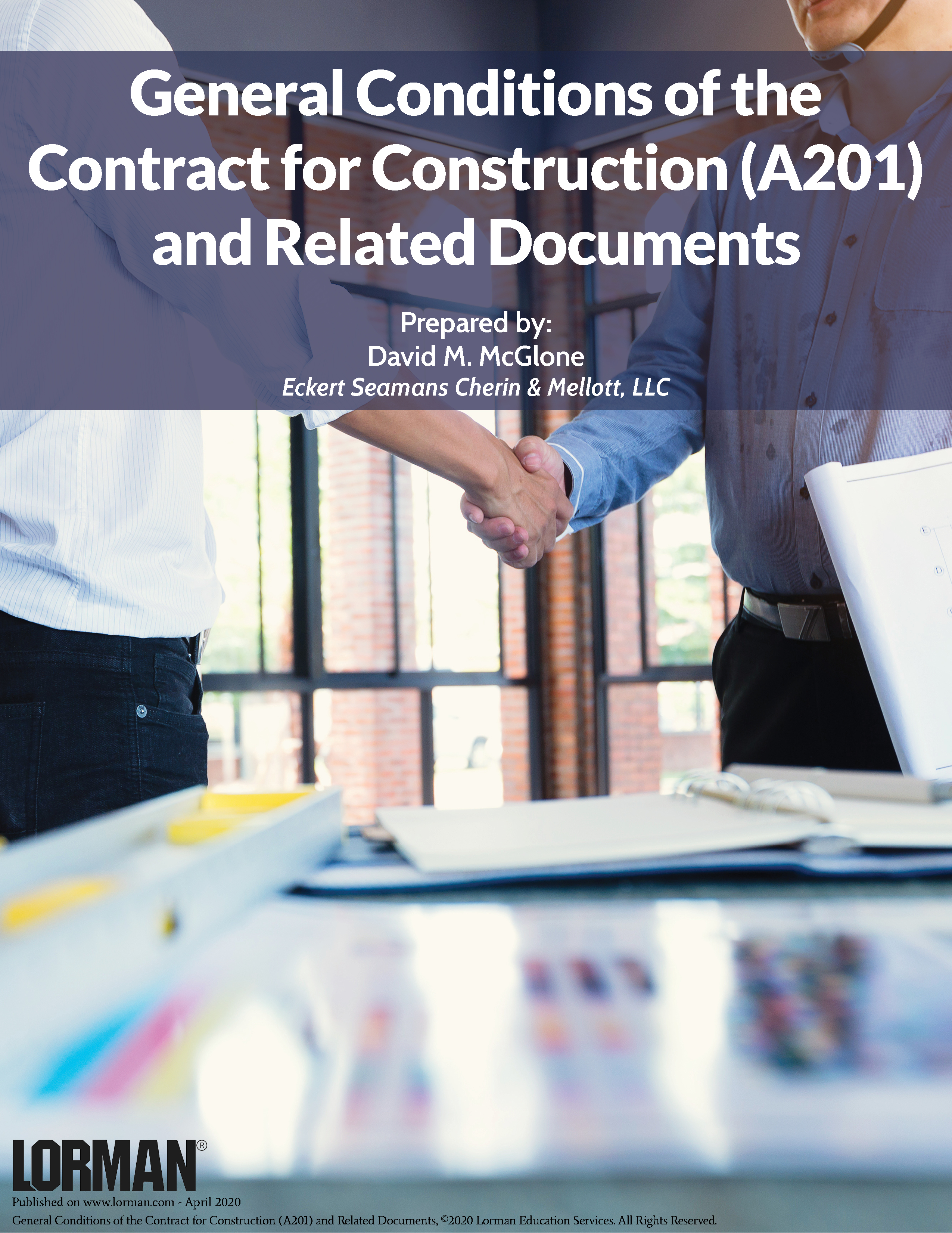 General Conditions of the Contract for Construction (A201) and Related Documents