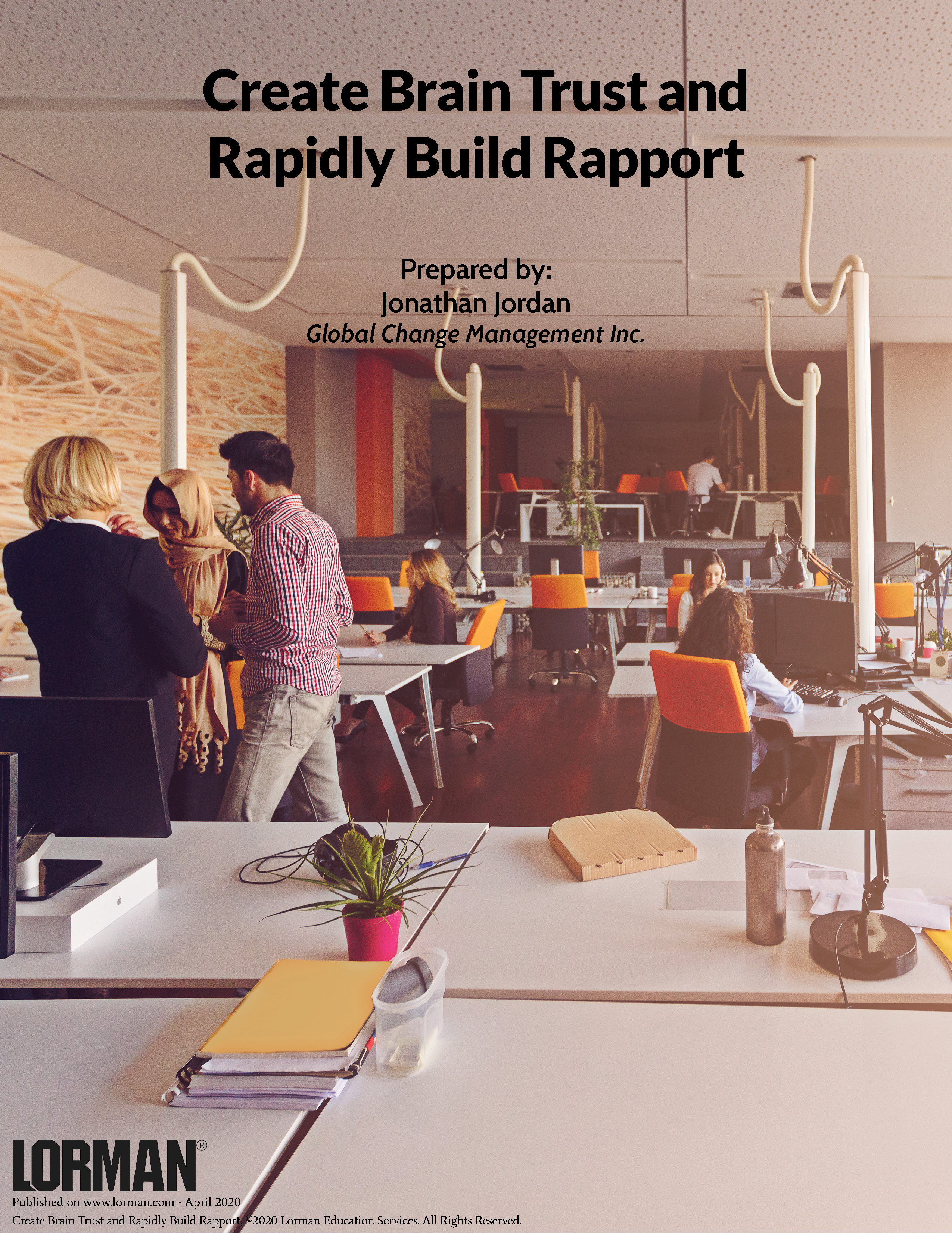 Create Brain Trust and Rapidly Build Rapport
