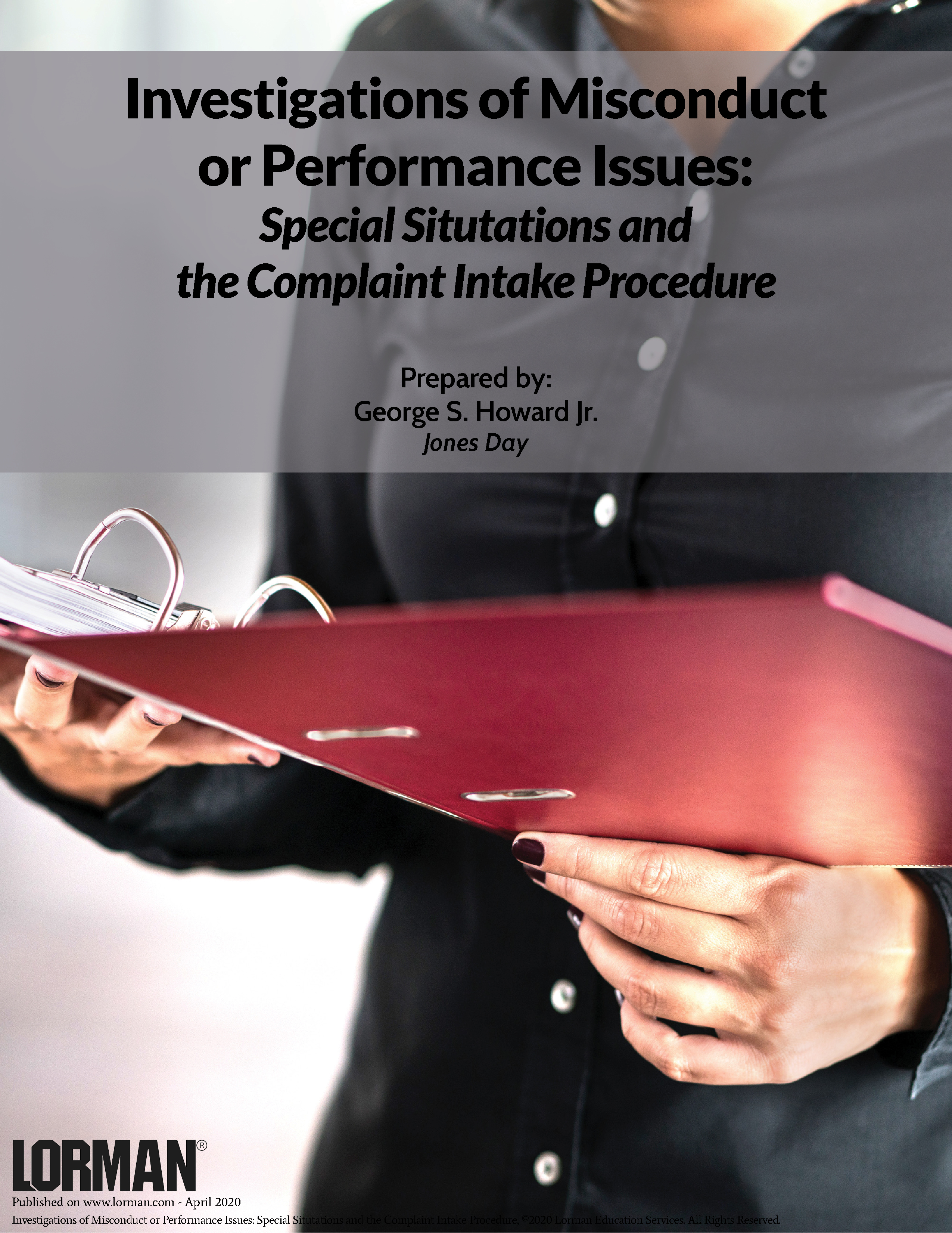 Investigations of Misconduct or Performance Issues: Special Situtations and the Complaint Intake Pro