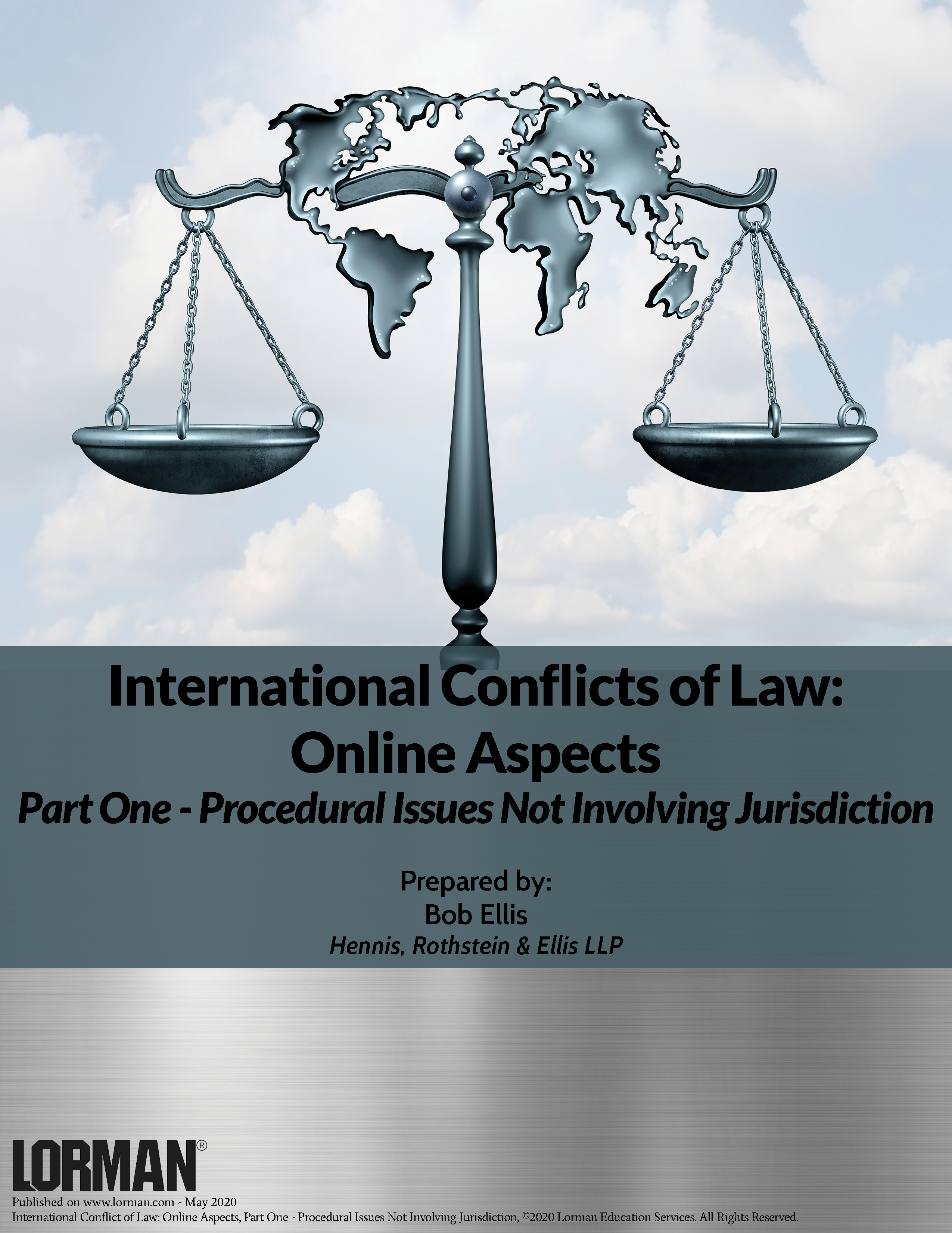 International Conflict of Law: Online Aspects - Procedural Issues Not Involving Jurisdiction
