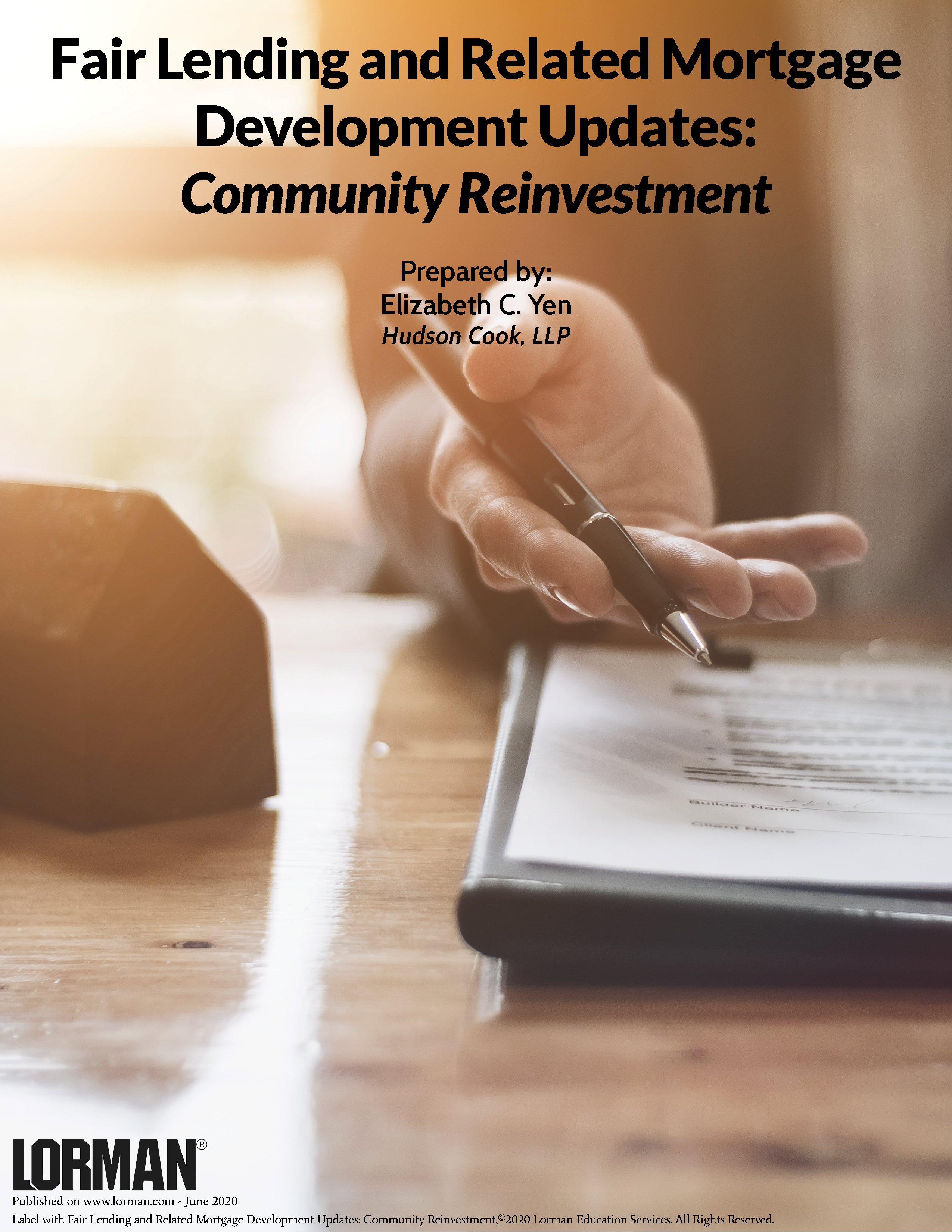 Fair Lending and Related Mortgage Development Updates: Community Reinvestment