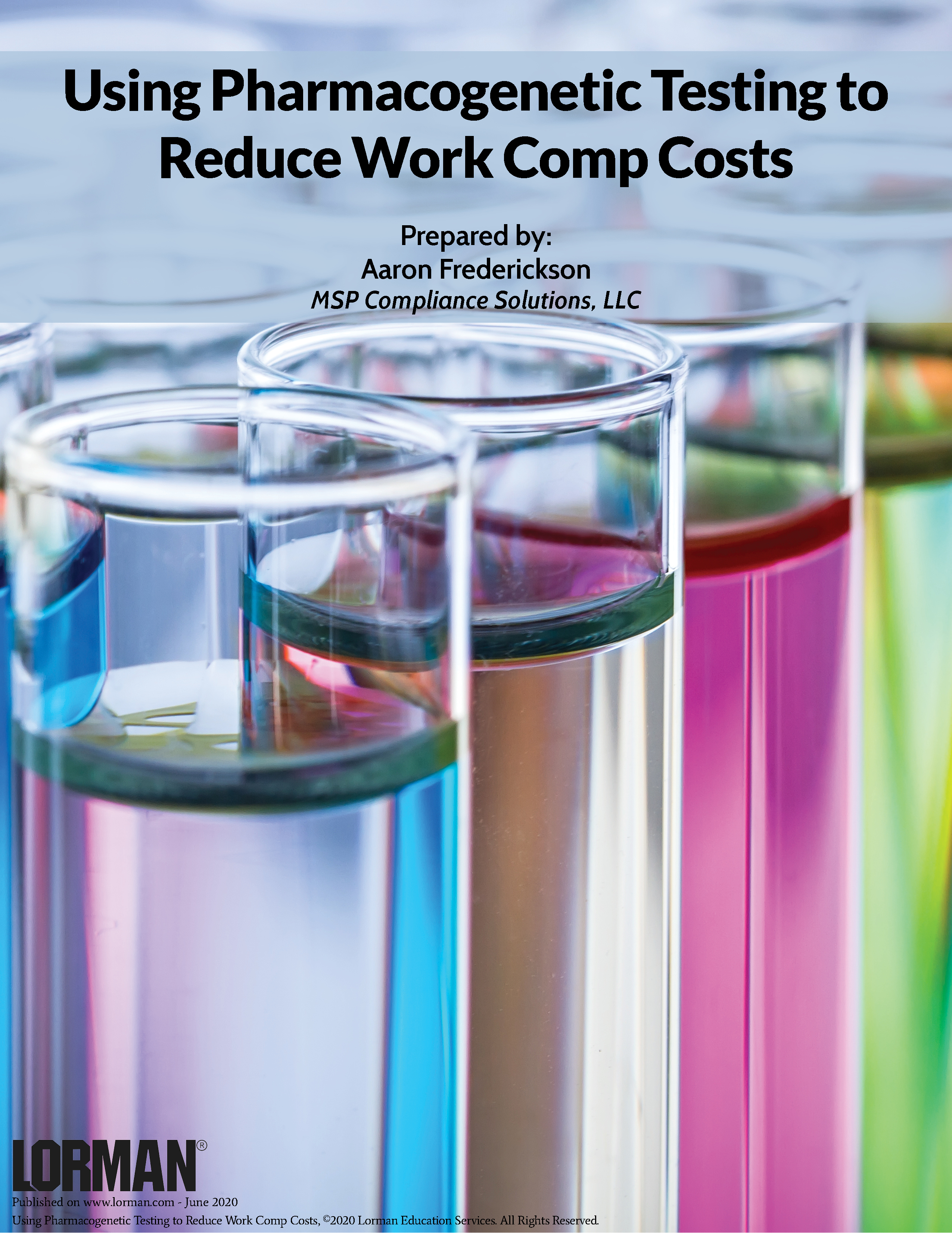 Using Pharmacogenetic Testing to Reduce Work Comp Costs
