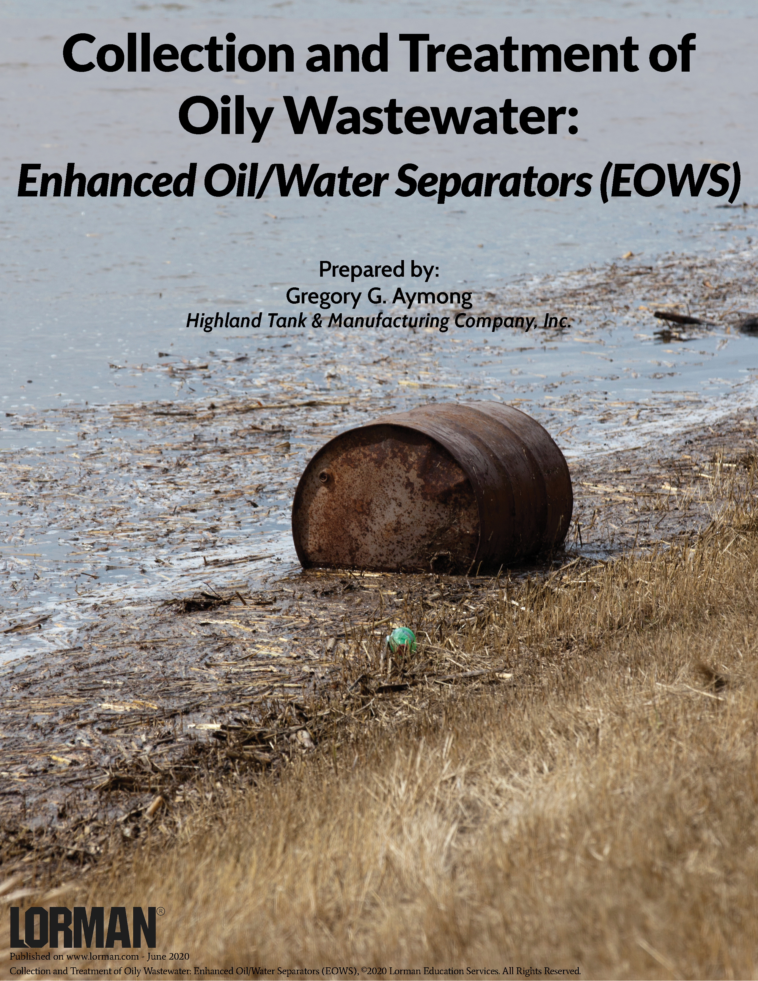 Collection and Treatment of Oily Wastewater - Enhanced Oil/Water Separators