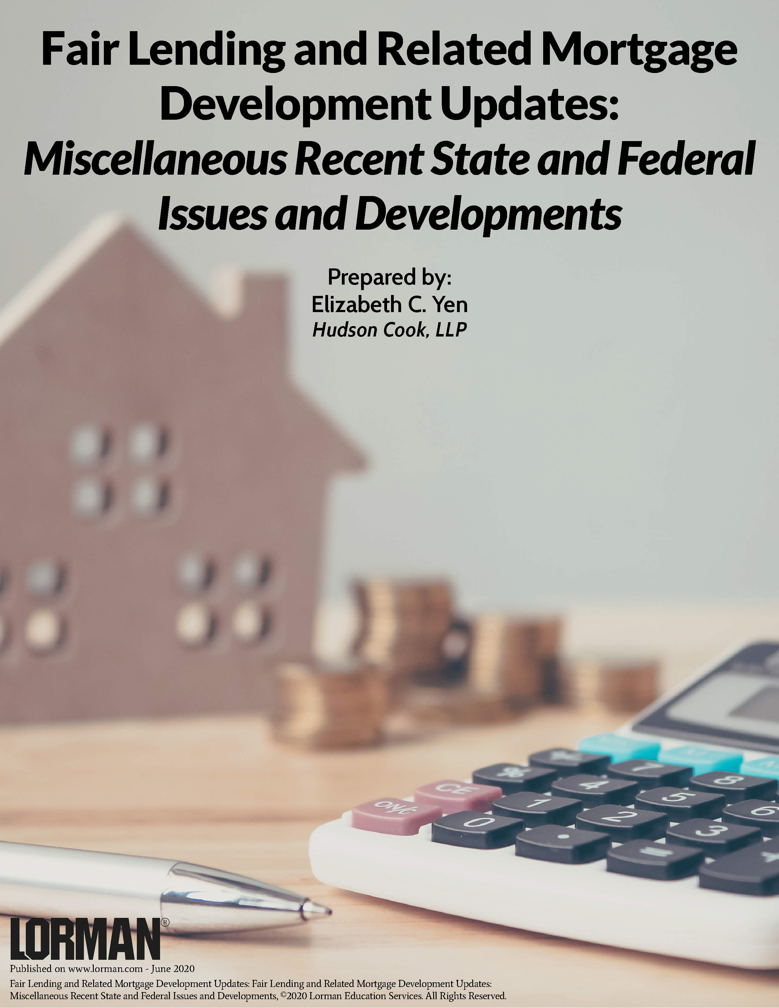 Fair Lending and Related Mortgage Development Updates