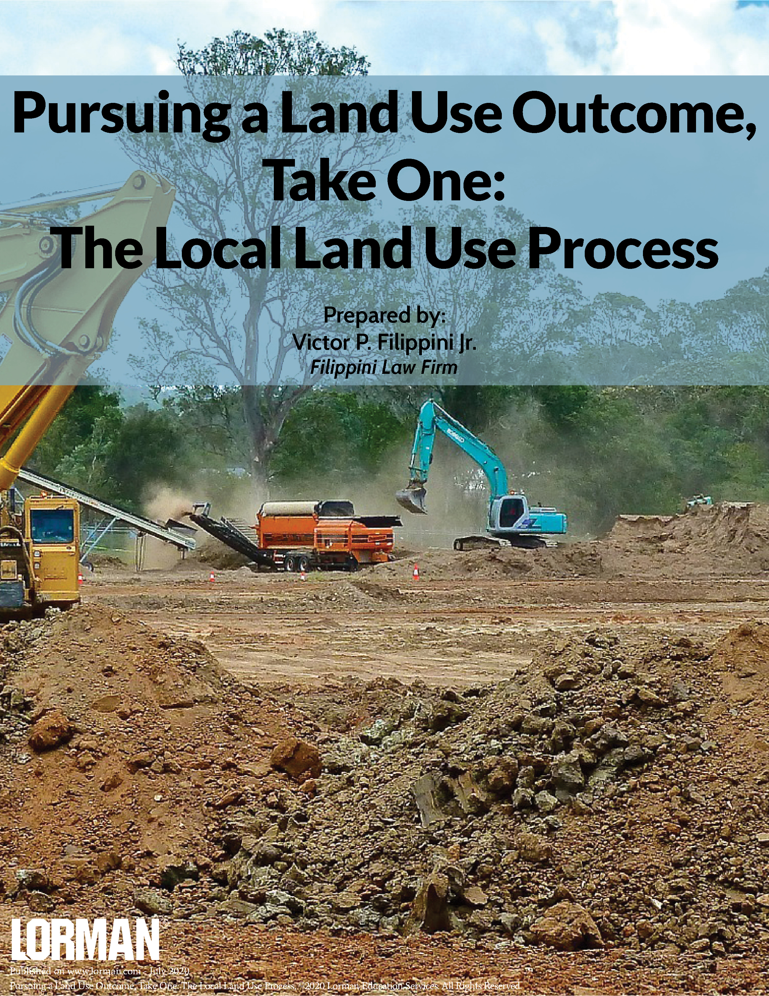 Pursuing a Land Use Outcome, Take One