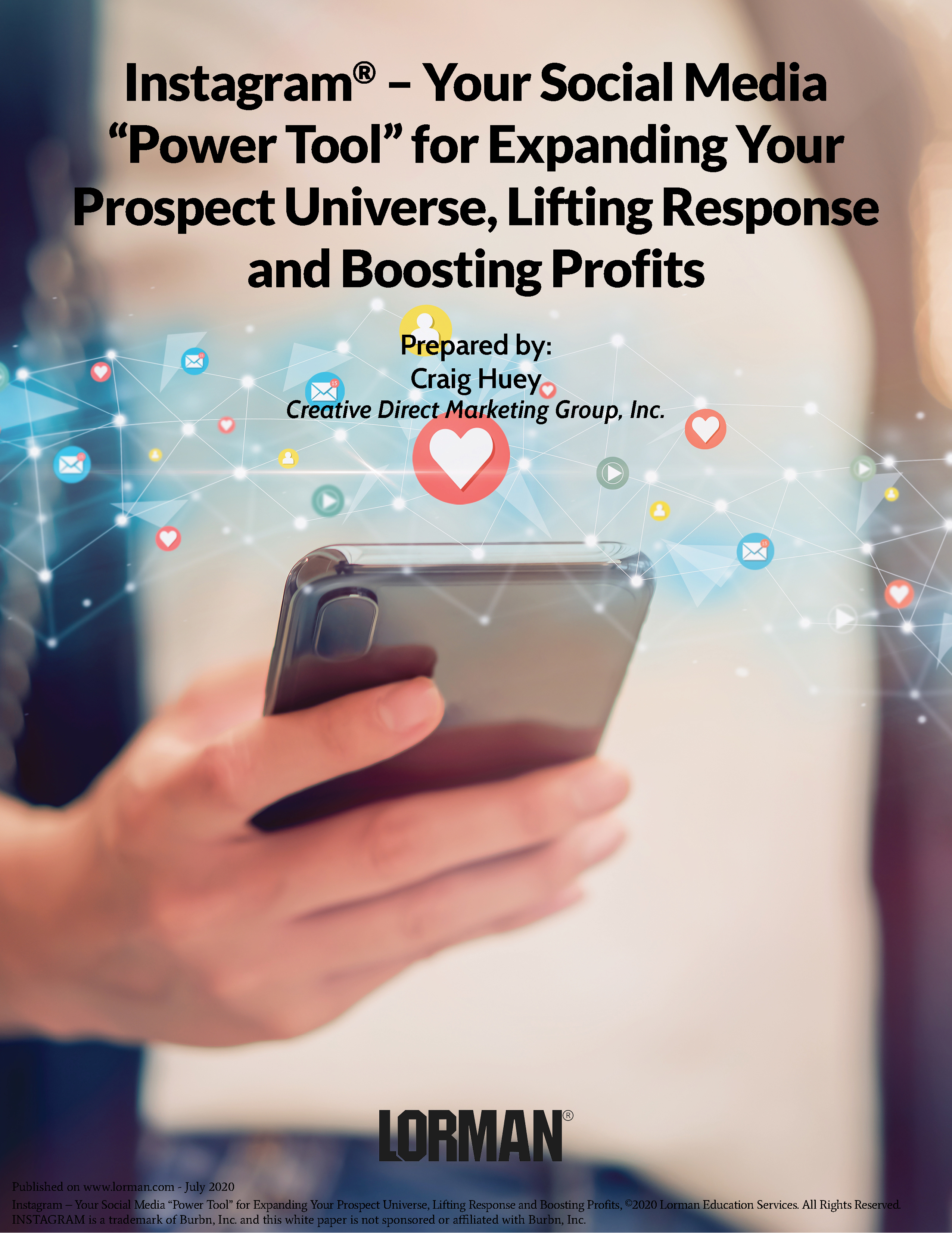 Instagram - Your Social Media Power Tool for Expanding Your Prospect Universe