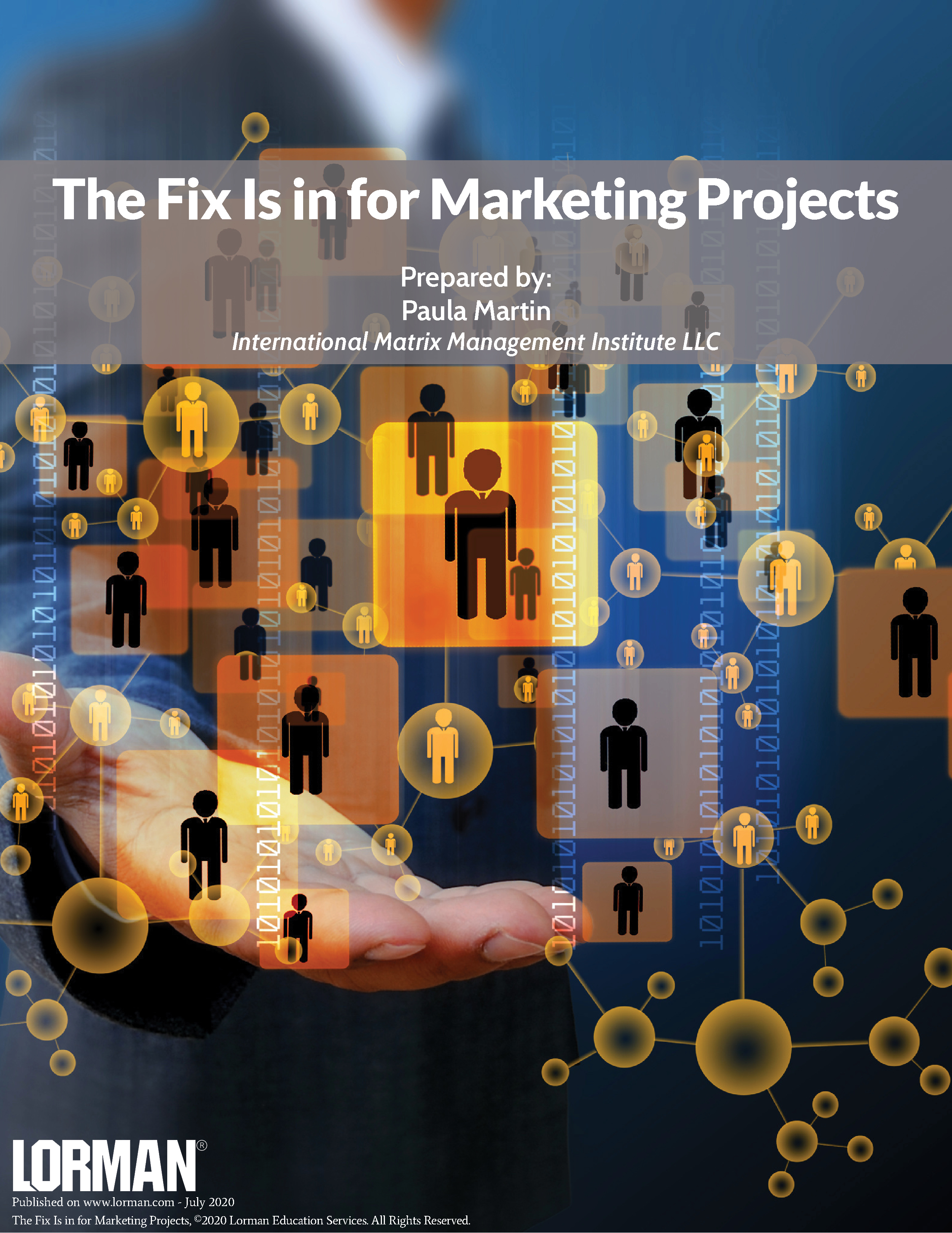 The Fix Is in for Marketing Projects