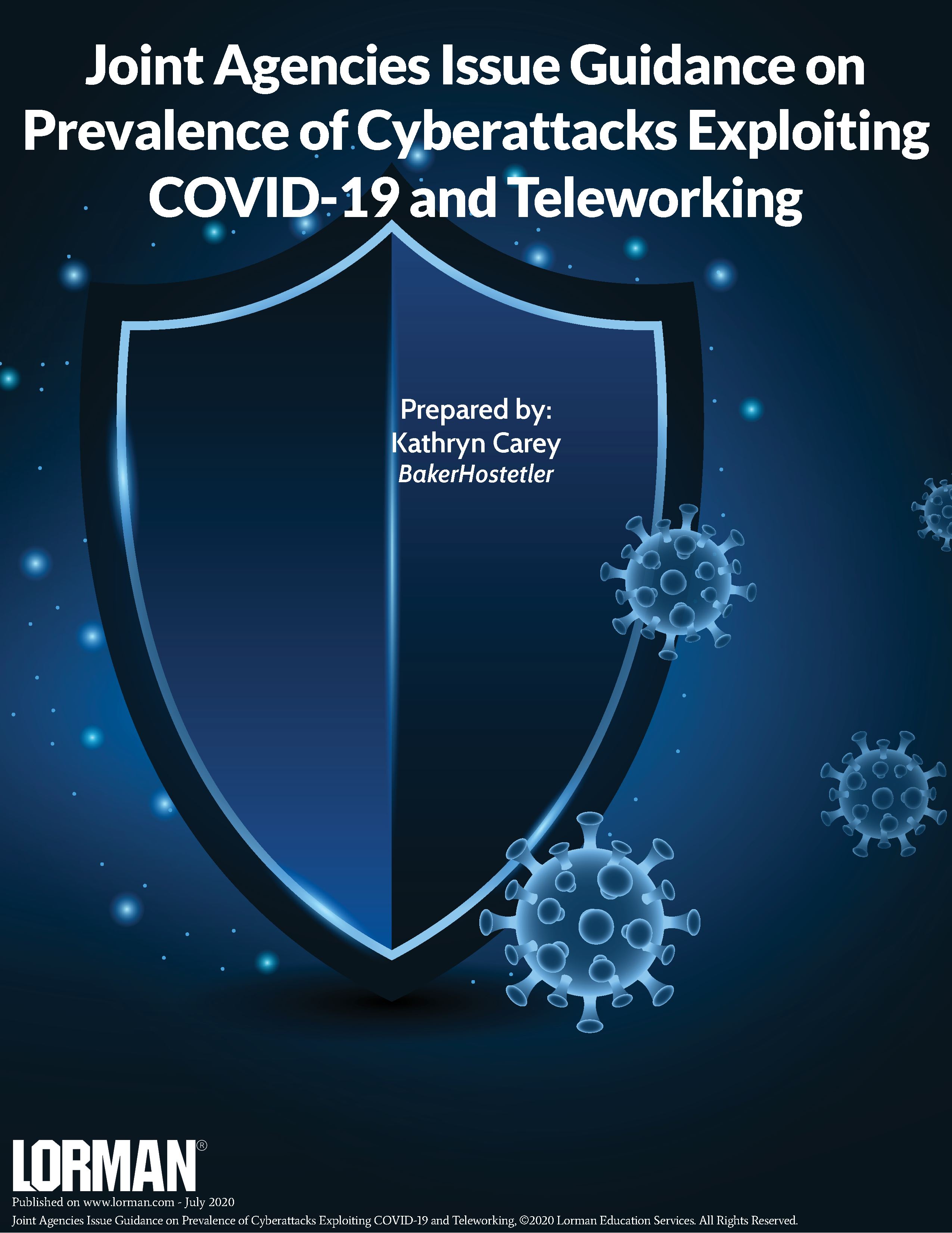 Joint Agencies Issue Guidance on Prevalence of Cyberattacks Exploiting COVID-19 and Teleworking