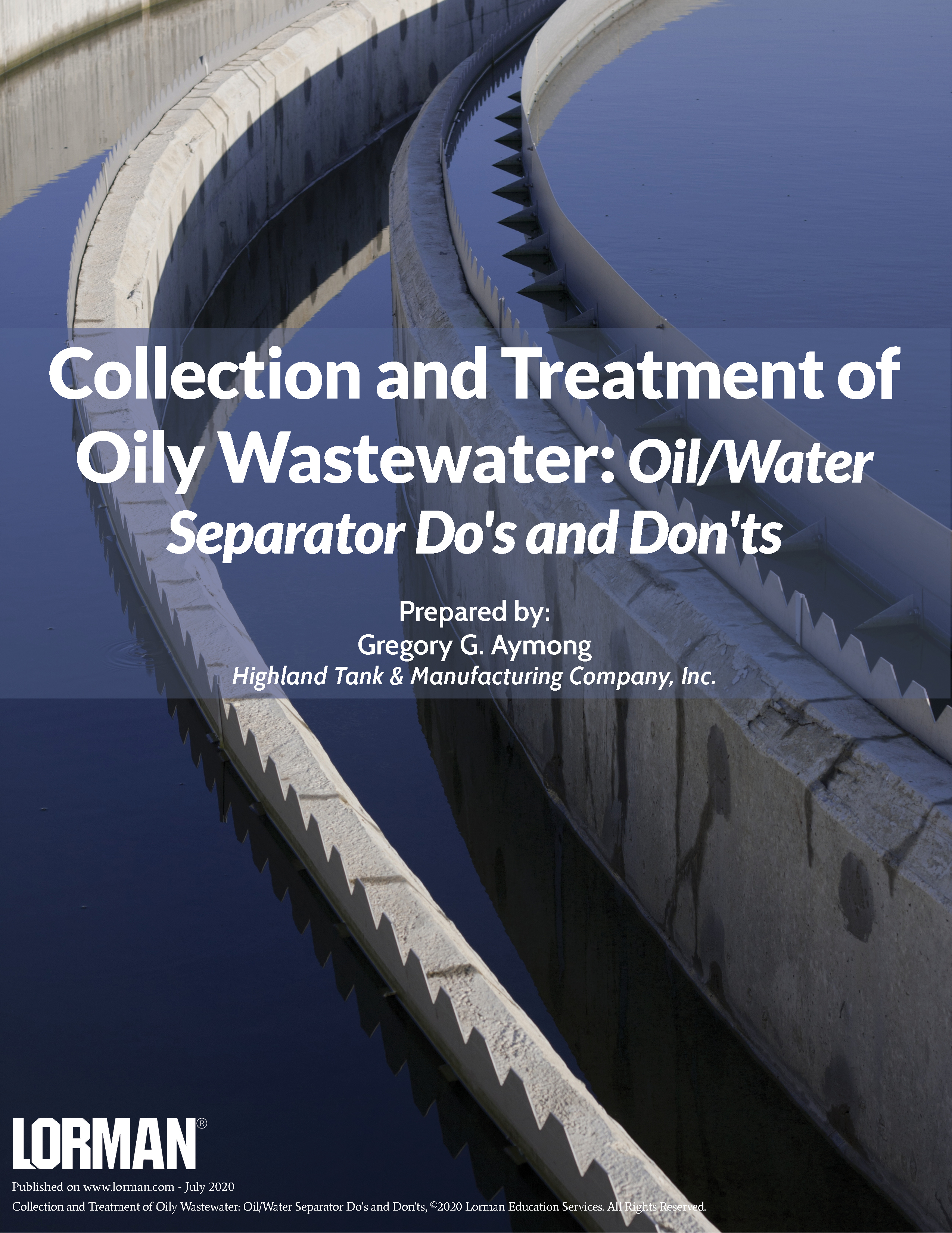 Collection and Treatment of Oily Wastewater: Oil/Water Separator Do's and Don'ts