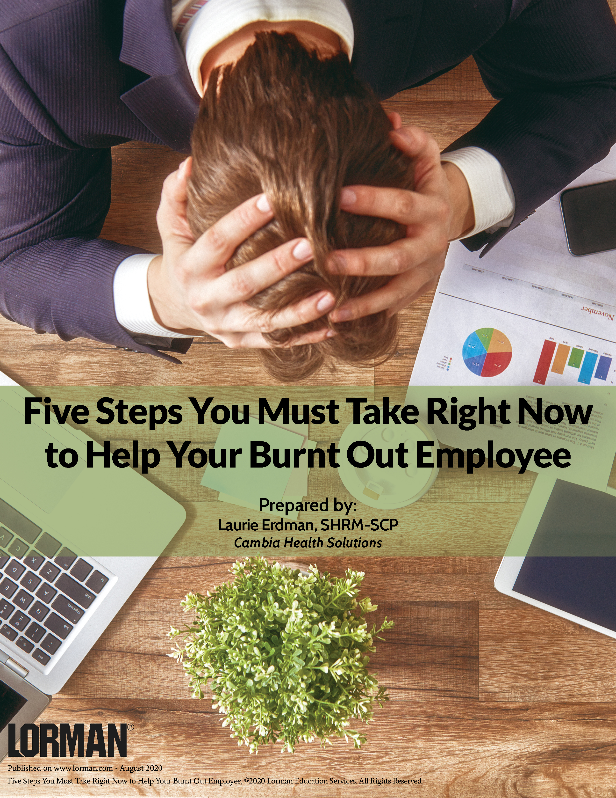 Five Steps You Must Take Right Now to Help Your Burnt Out Employee