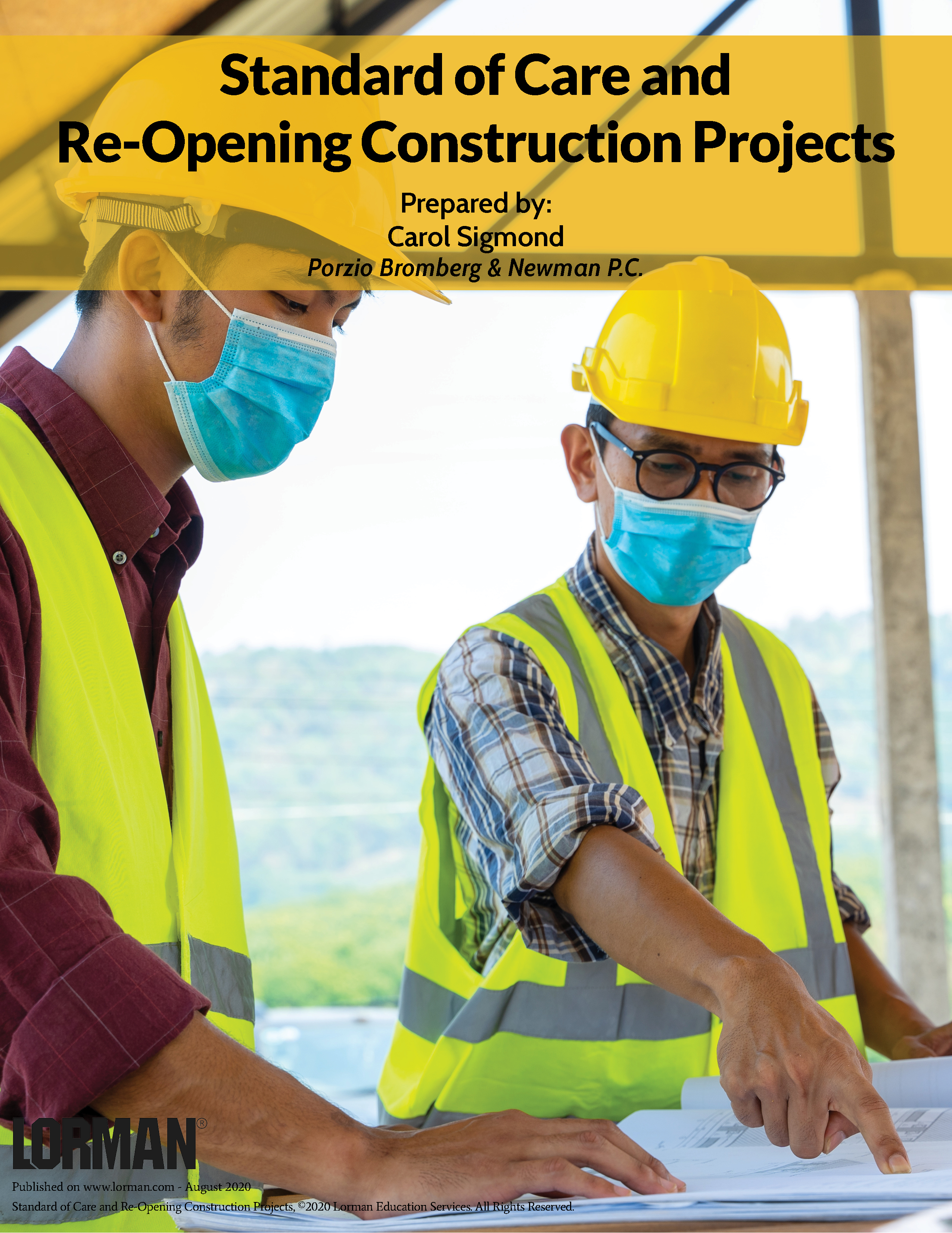 Standard of Care and Re-Opening Construction Projects