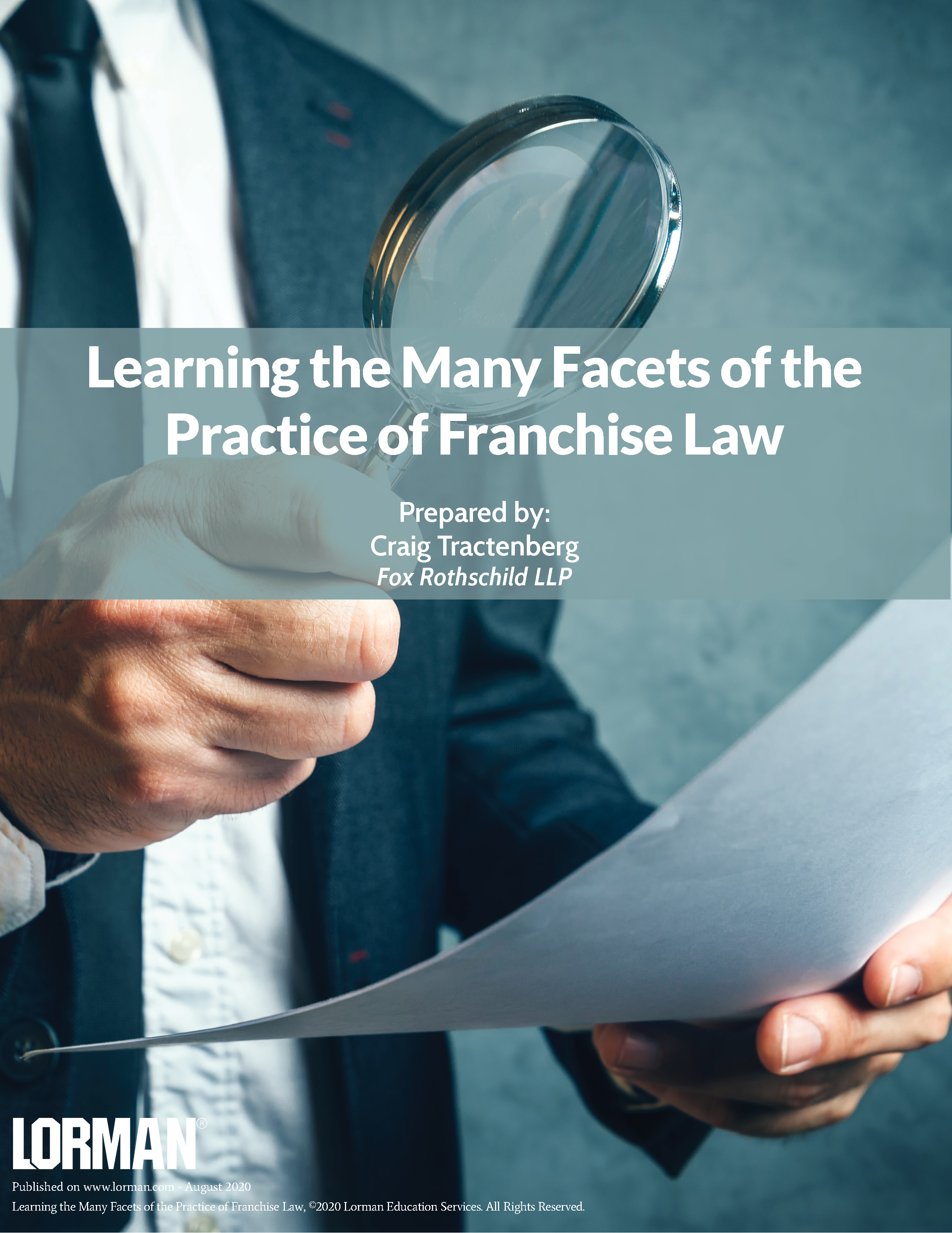 Learning the Many Facets of the Practice of Franchise Law