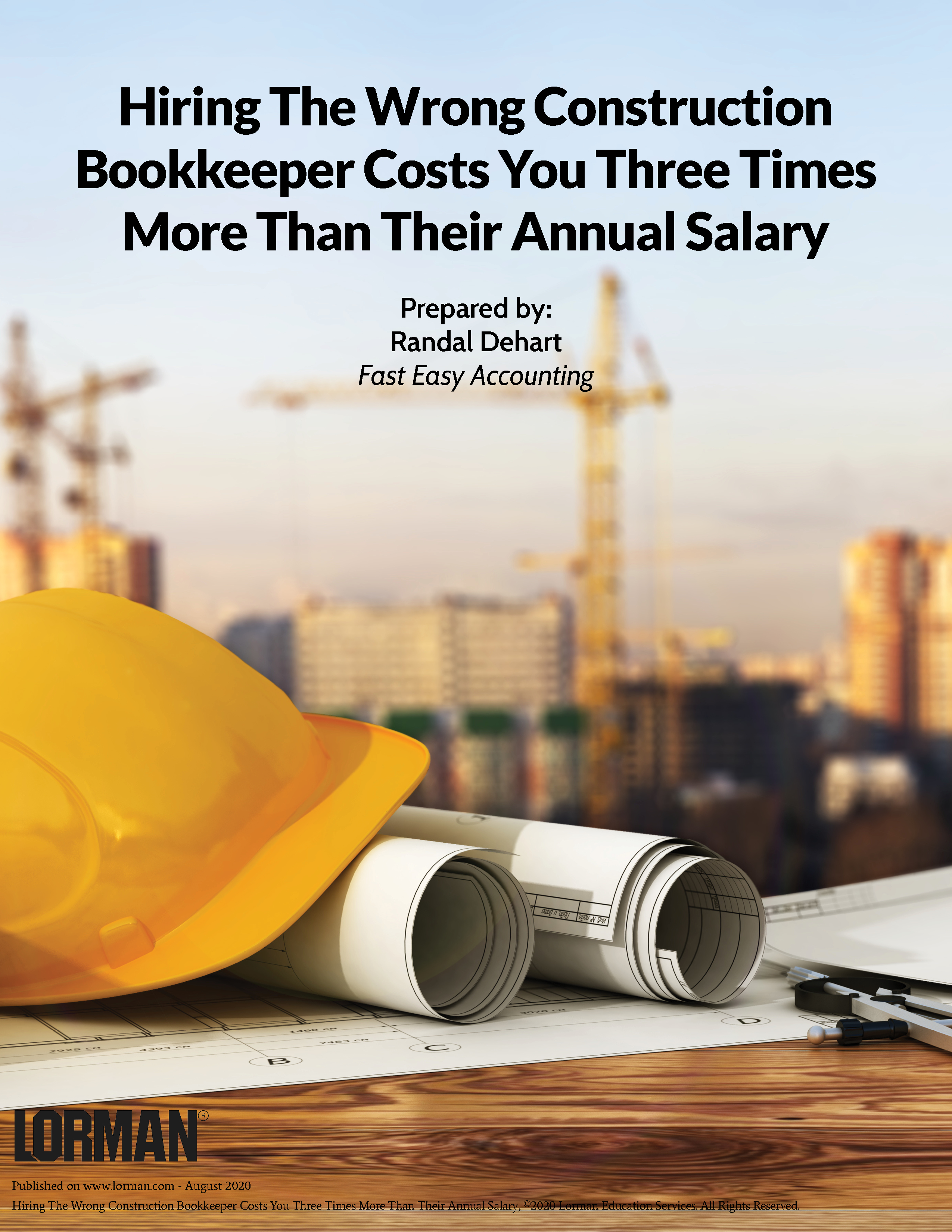 Hiring the Wrong Construction Bookkeeper Costs You Three Times More Than Their Annual Salary
