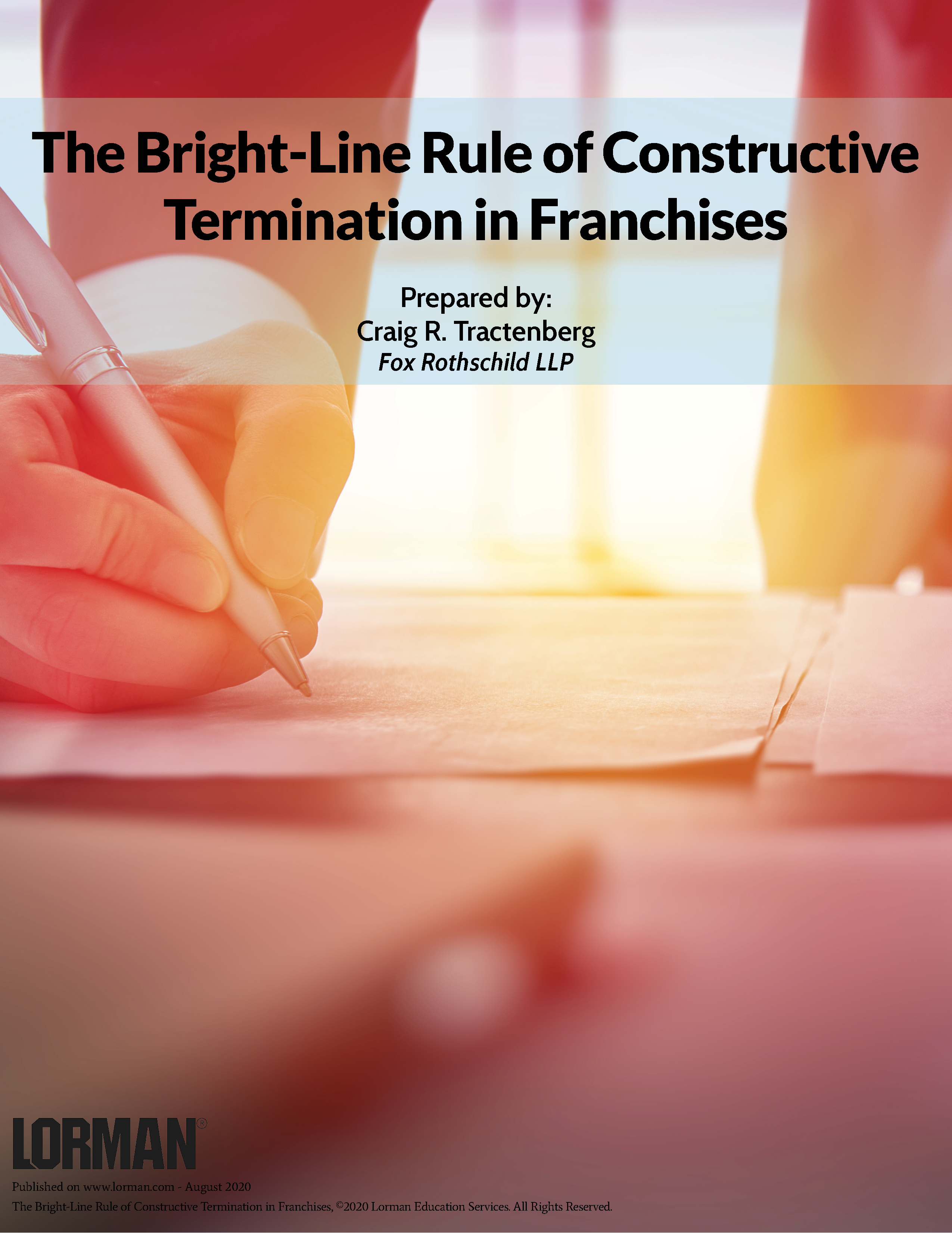 The Bright-Line Rule of Constructive Termination in Franchises