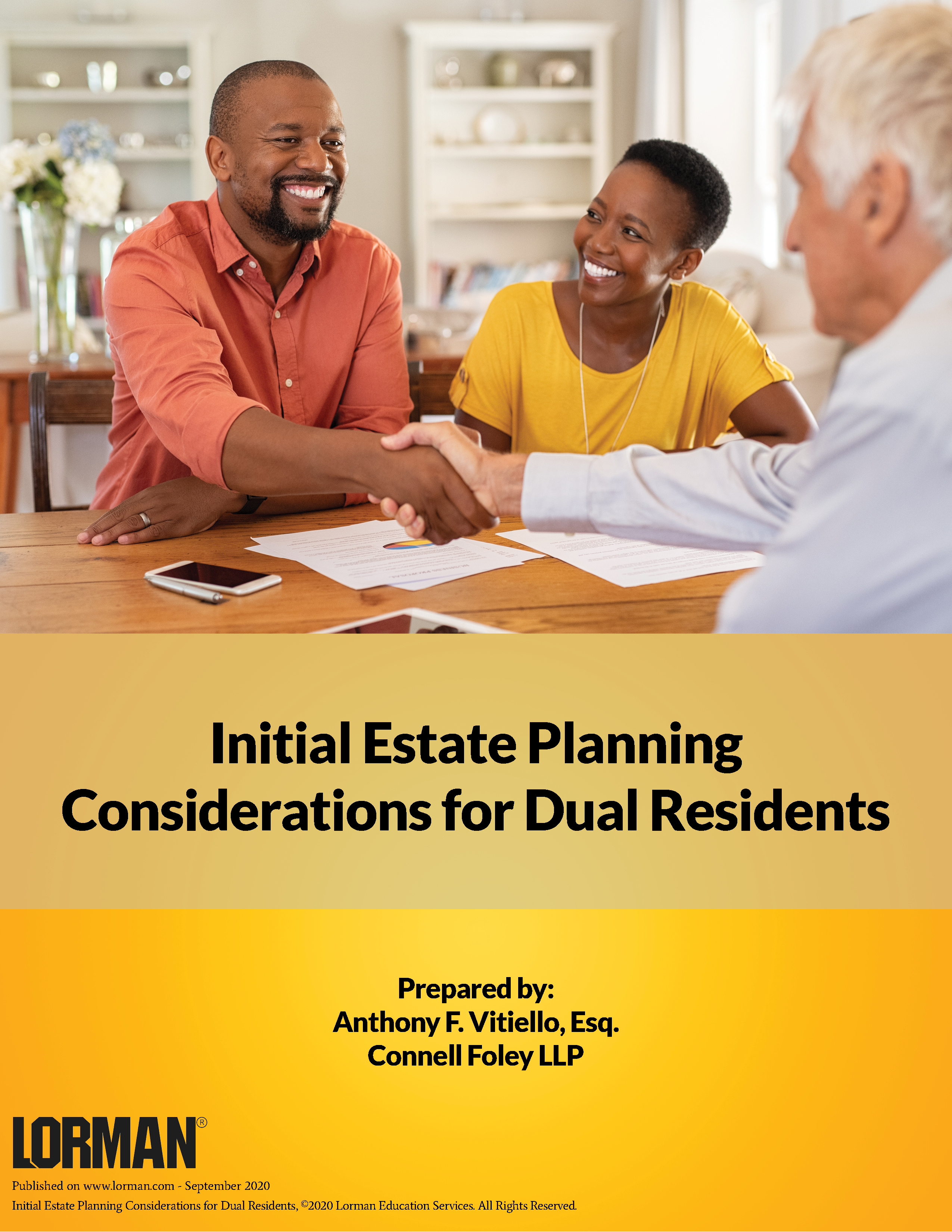 Initial Estate Planning Considerations for Dual Residents