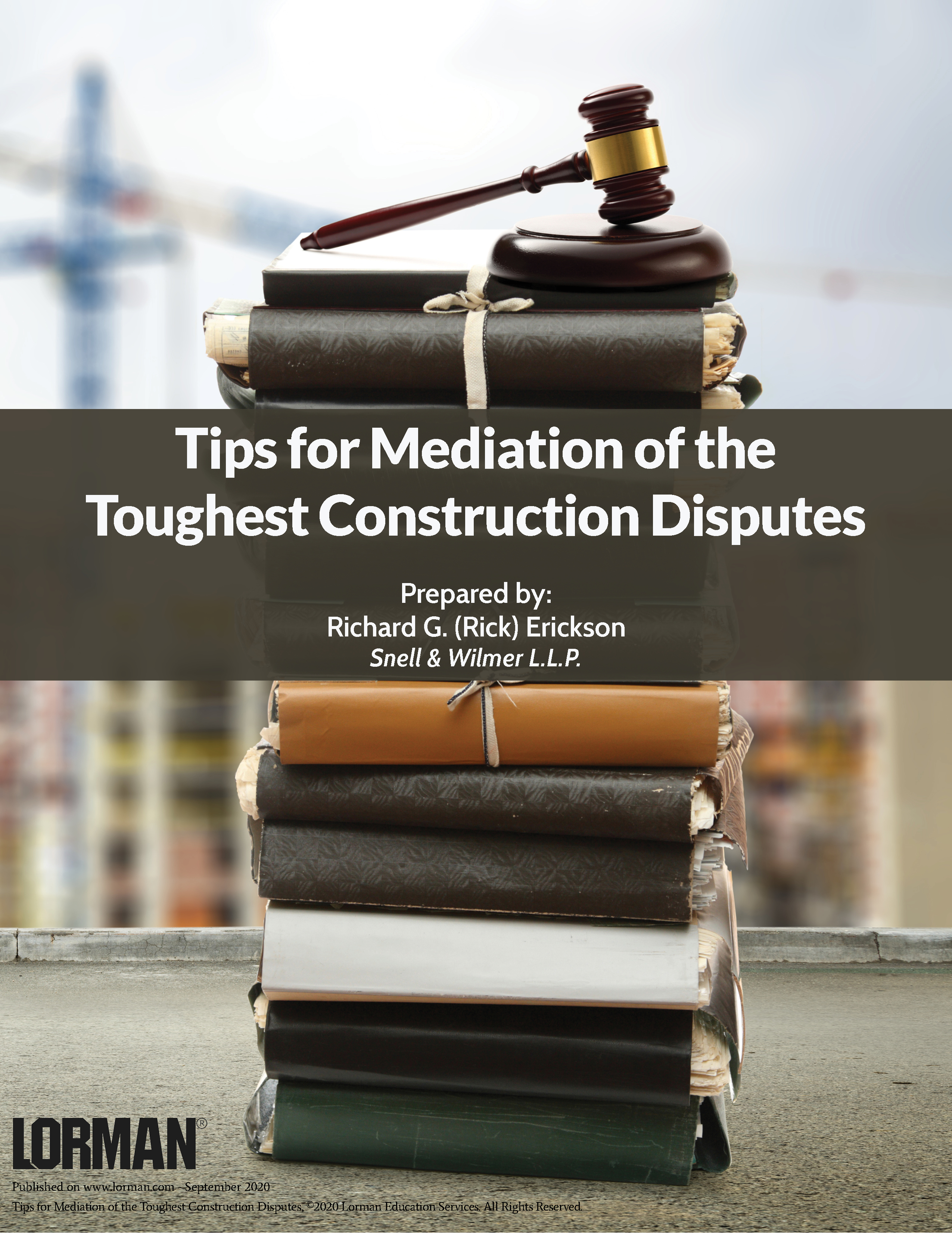 Tips for Mediation of the Toughest Construction Disputes