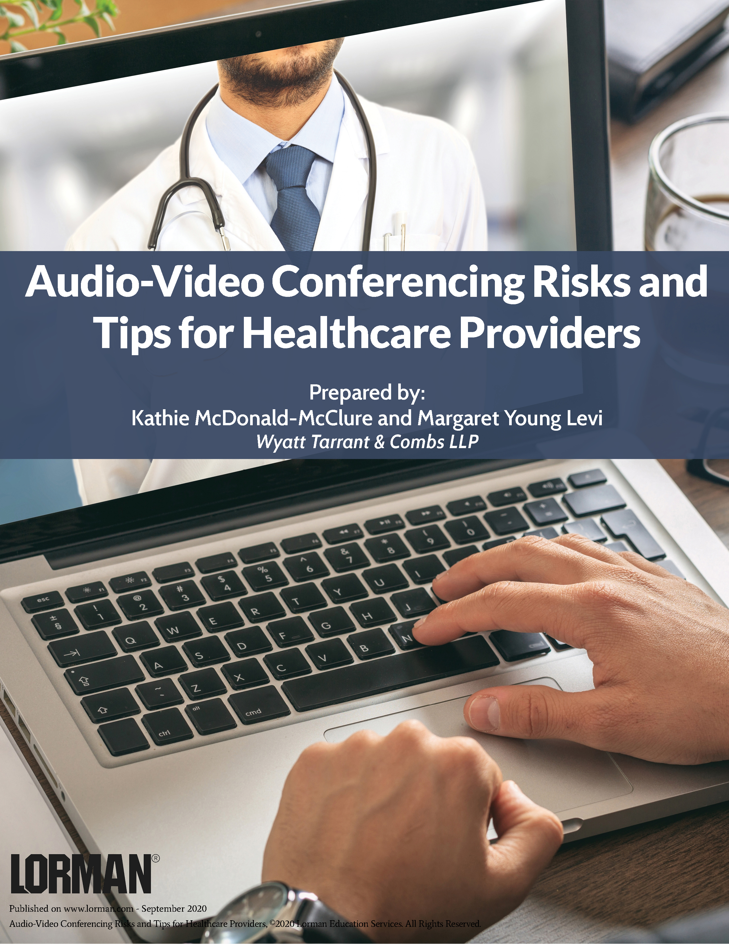 Audio-Video Conferencing Risks and Tips for Healthcare Providers