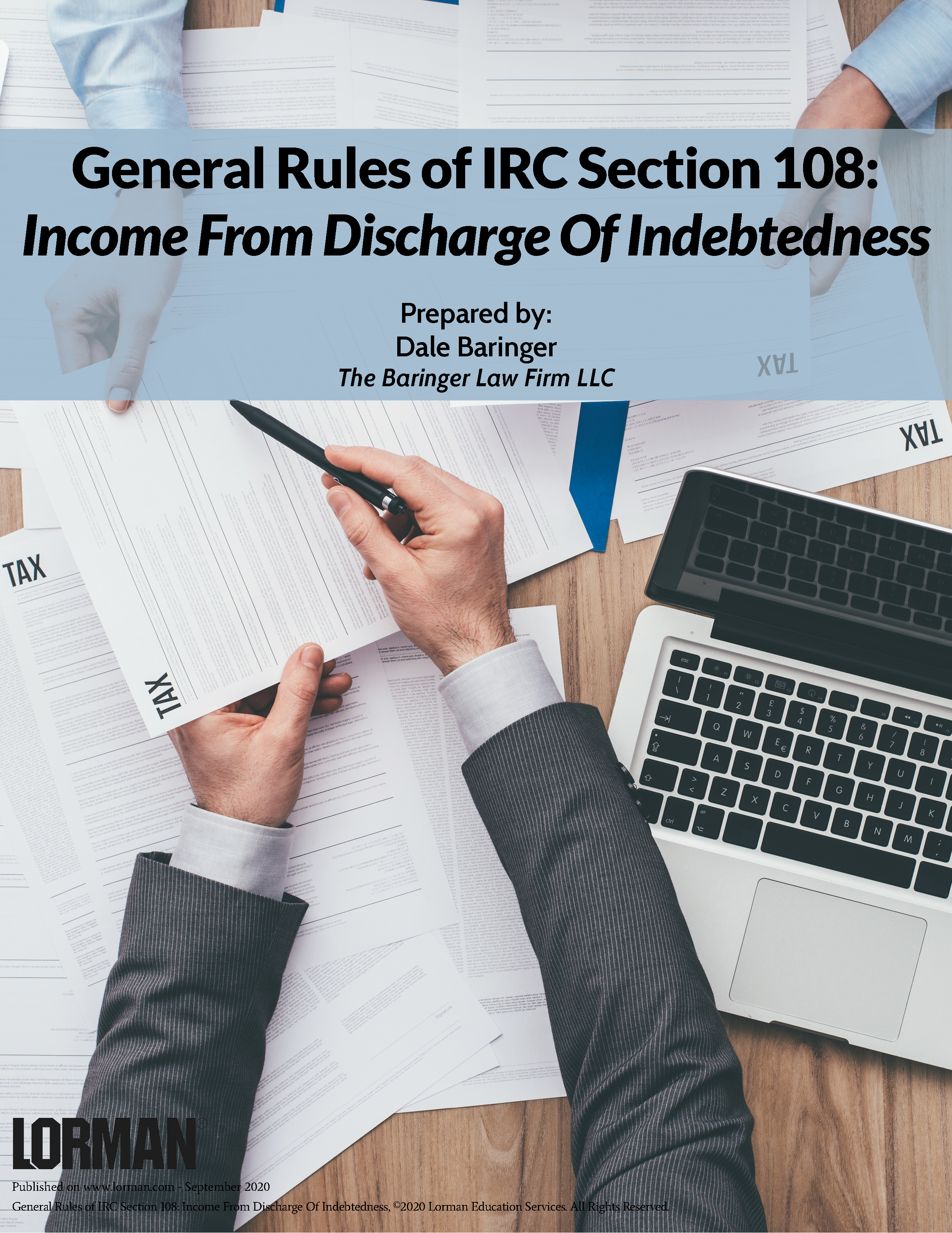 General Rules of IRC Section 108: Income From Discharge Of Indebtedness