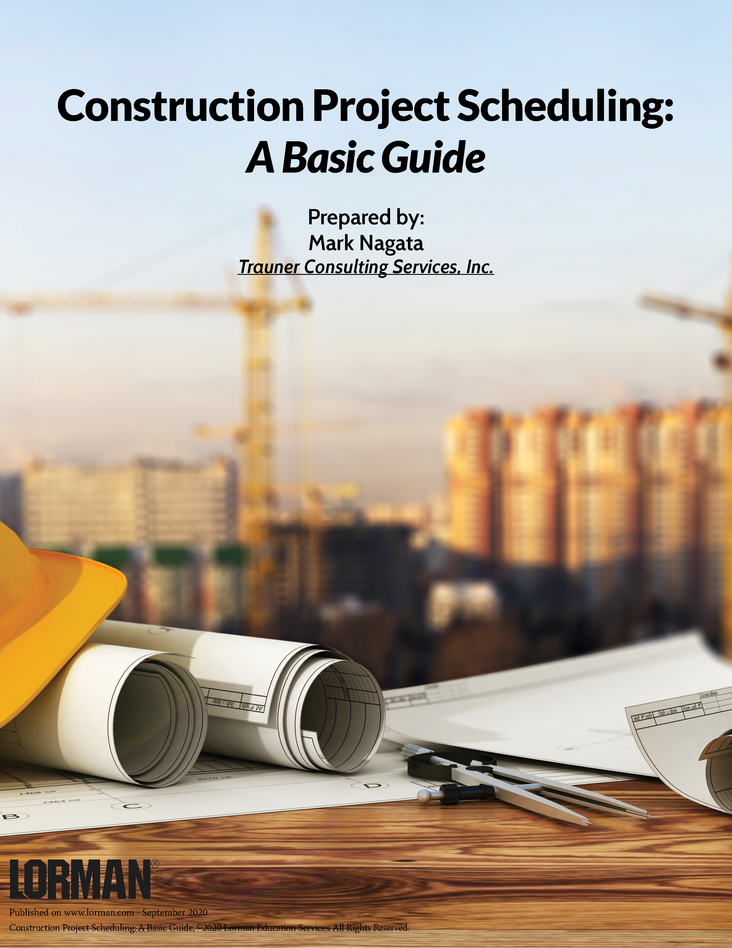 Construction Project Scheduling: A Basic Guide