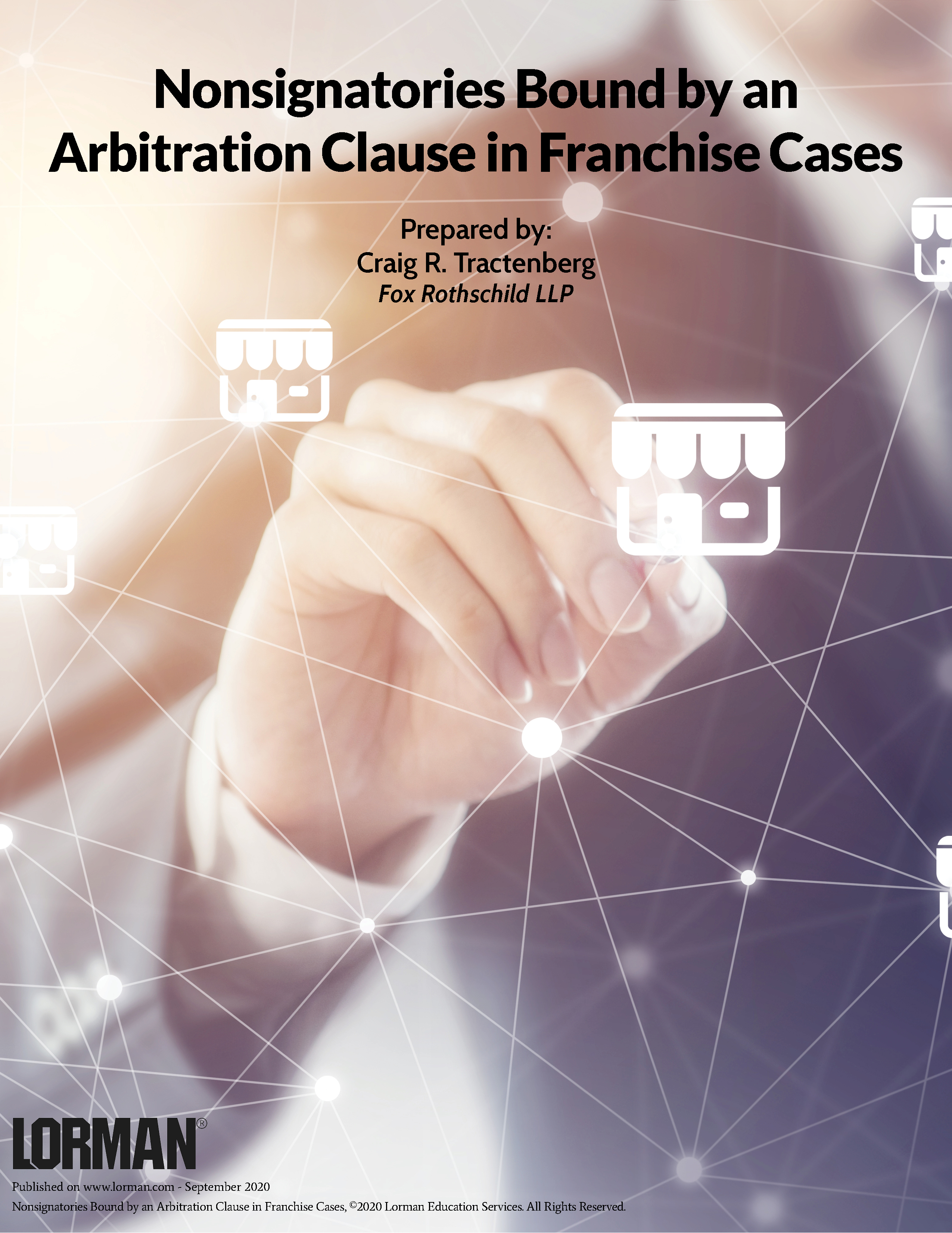 Nonsignatories Bound by an Arbitration Clause in Franchise Cases