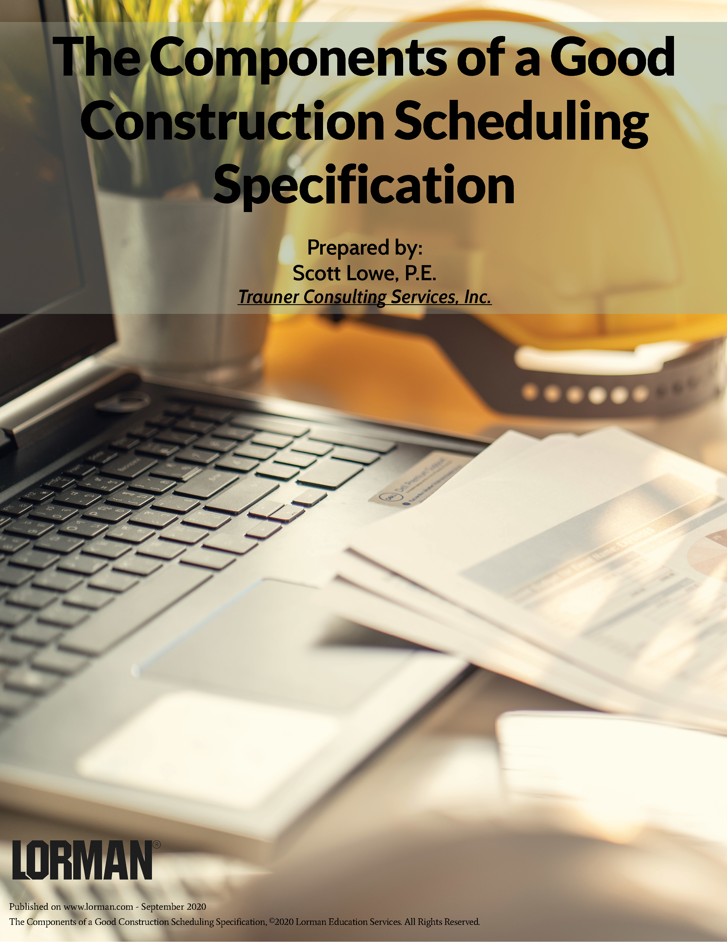 The Components of a Good Construction Scheduling Specification