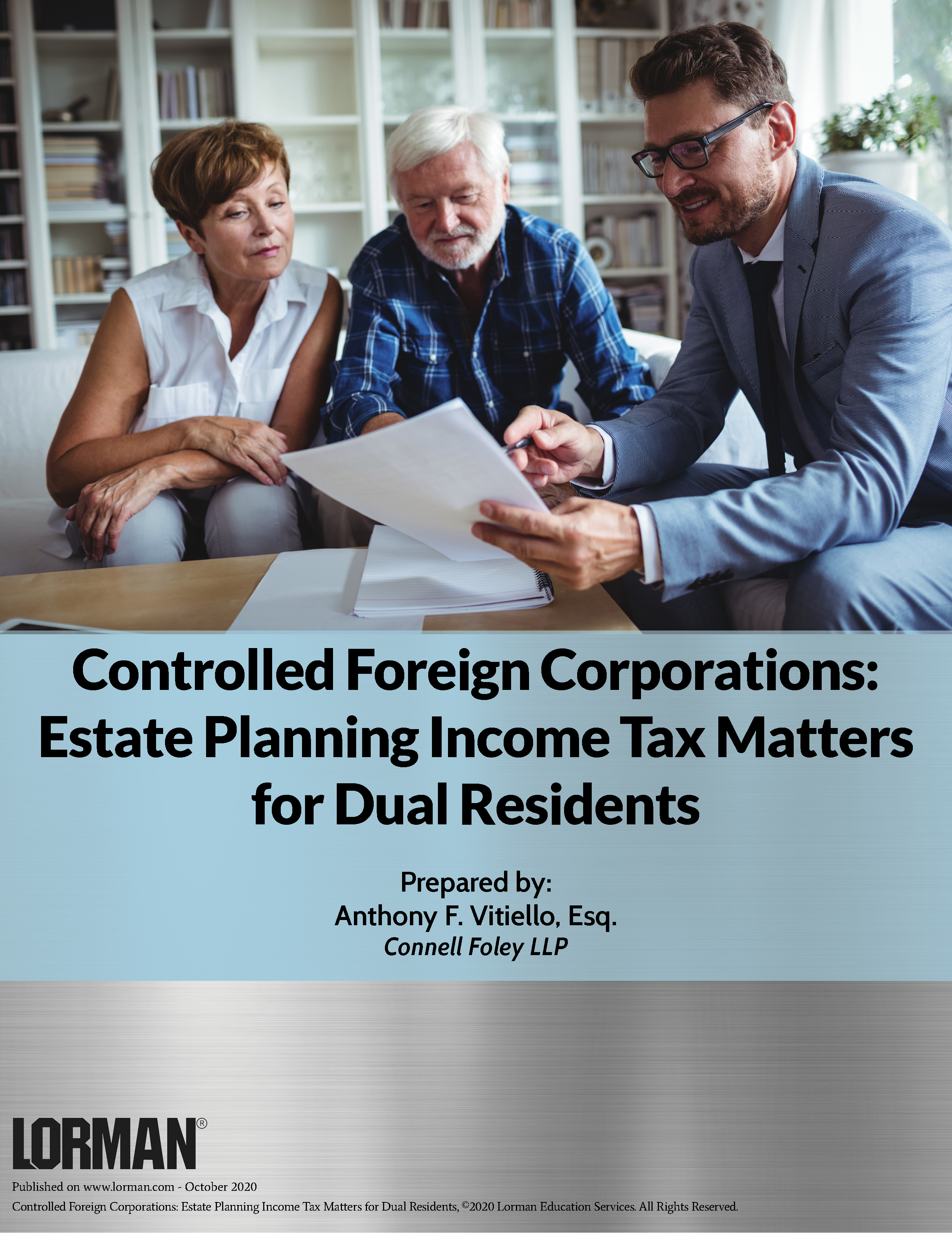 Controlled Foreign Corporations: Estate Planning Income Tax Matters for Dual Residents