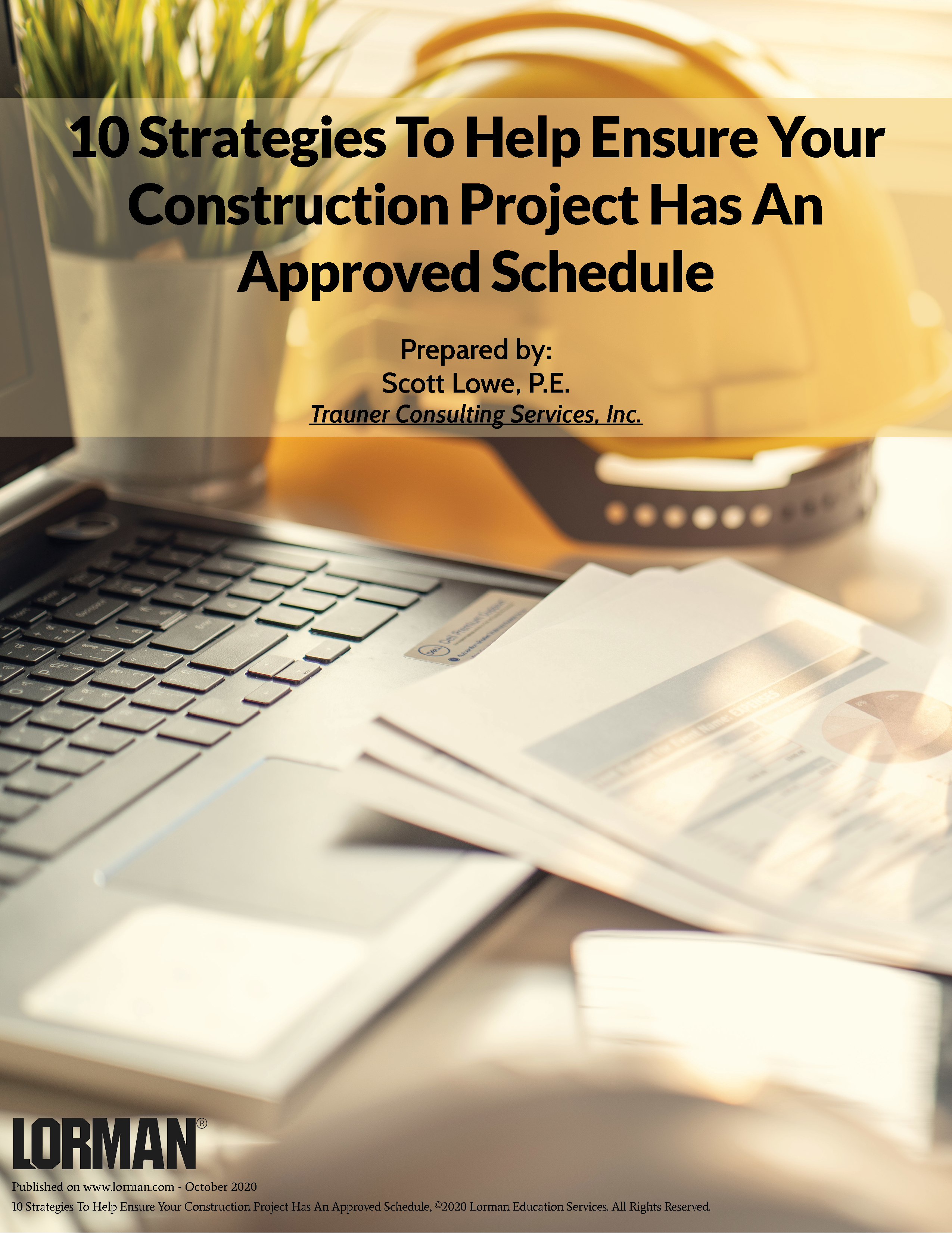 10 Strategies To Help Ensure Your Construction Project Has An Approved Schedule