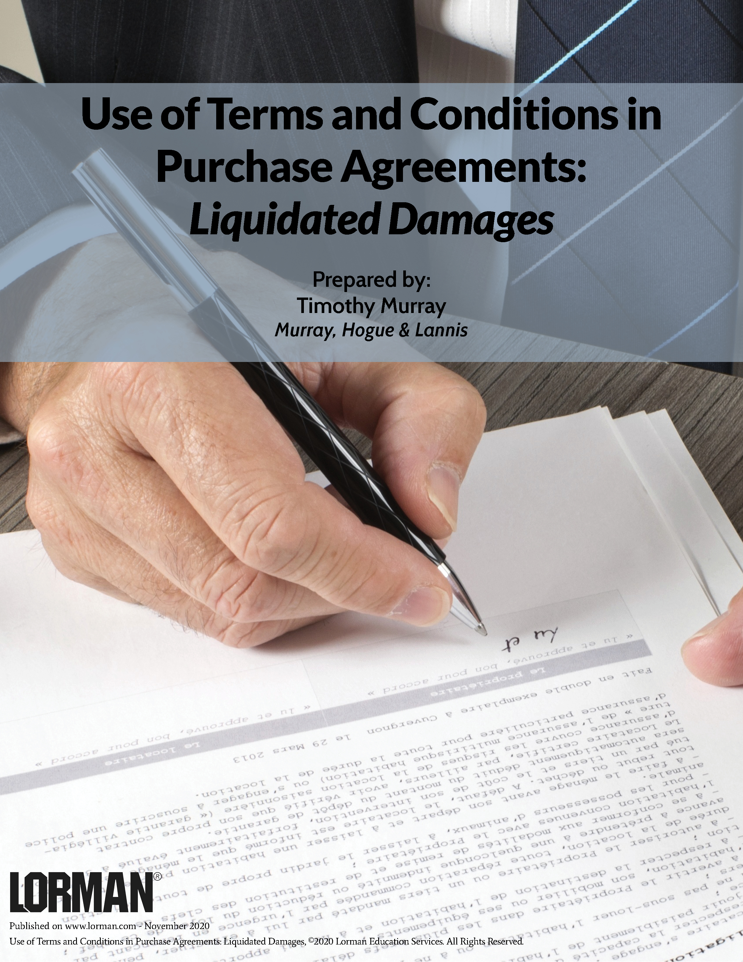 Use of Terms and Conditions in Purchase Agreements: Liquidated Damages
