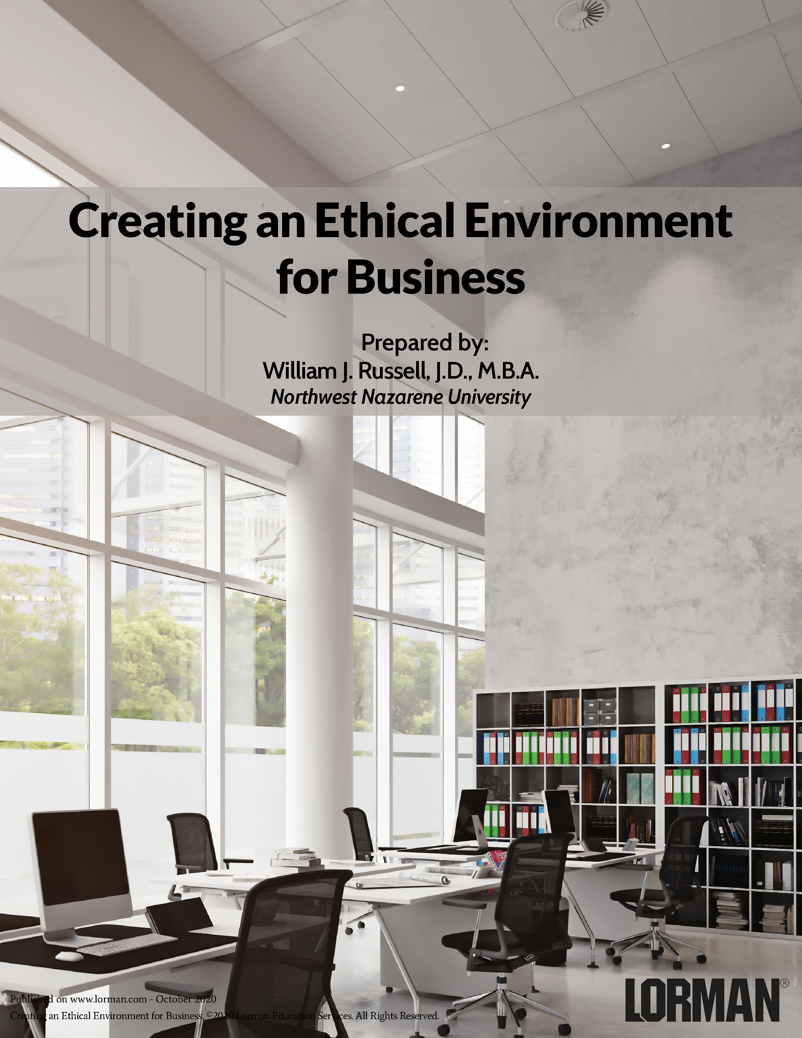 Creating an Ethical Environment for Business