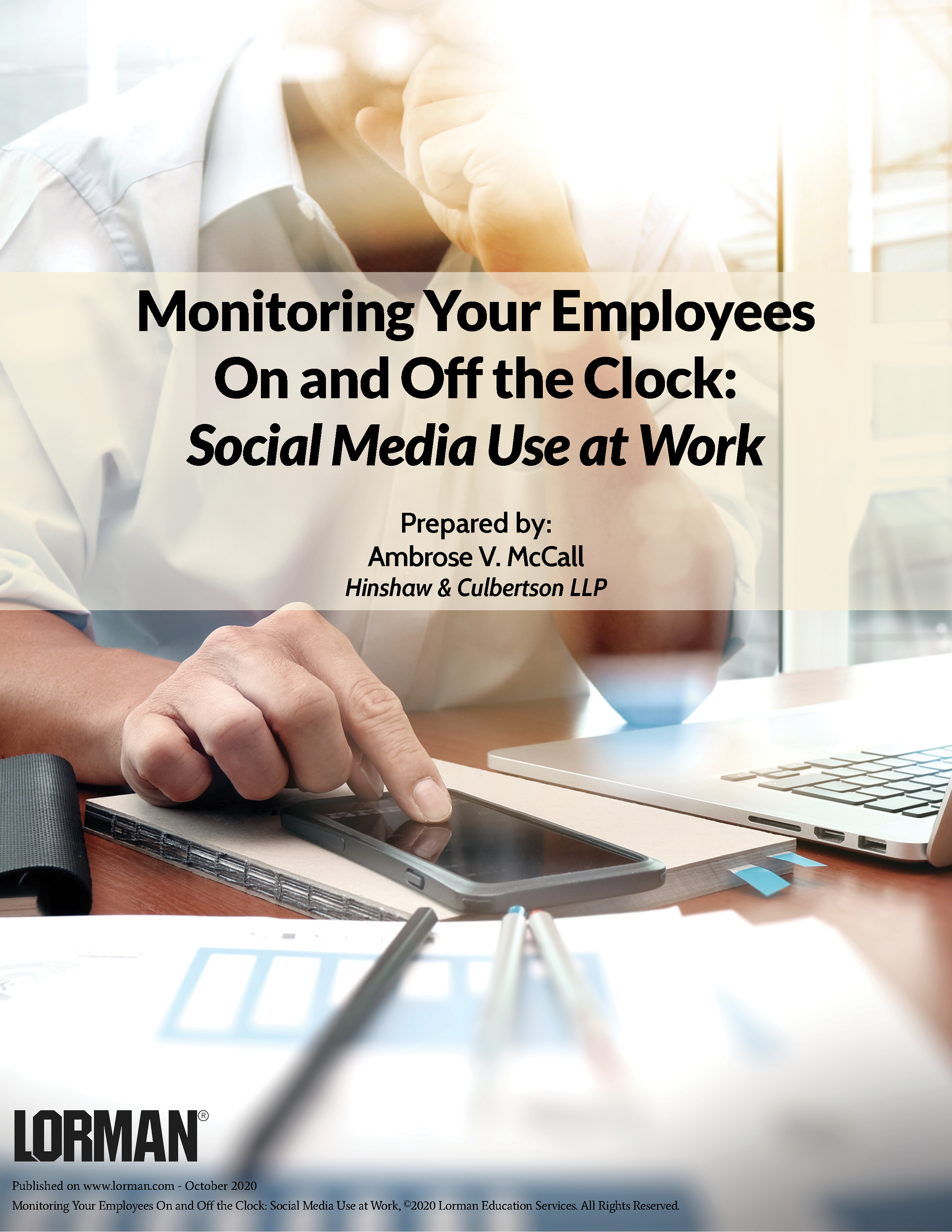 Monitoring Your Employees On and Off the Clock: Social Media Use at Work