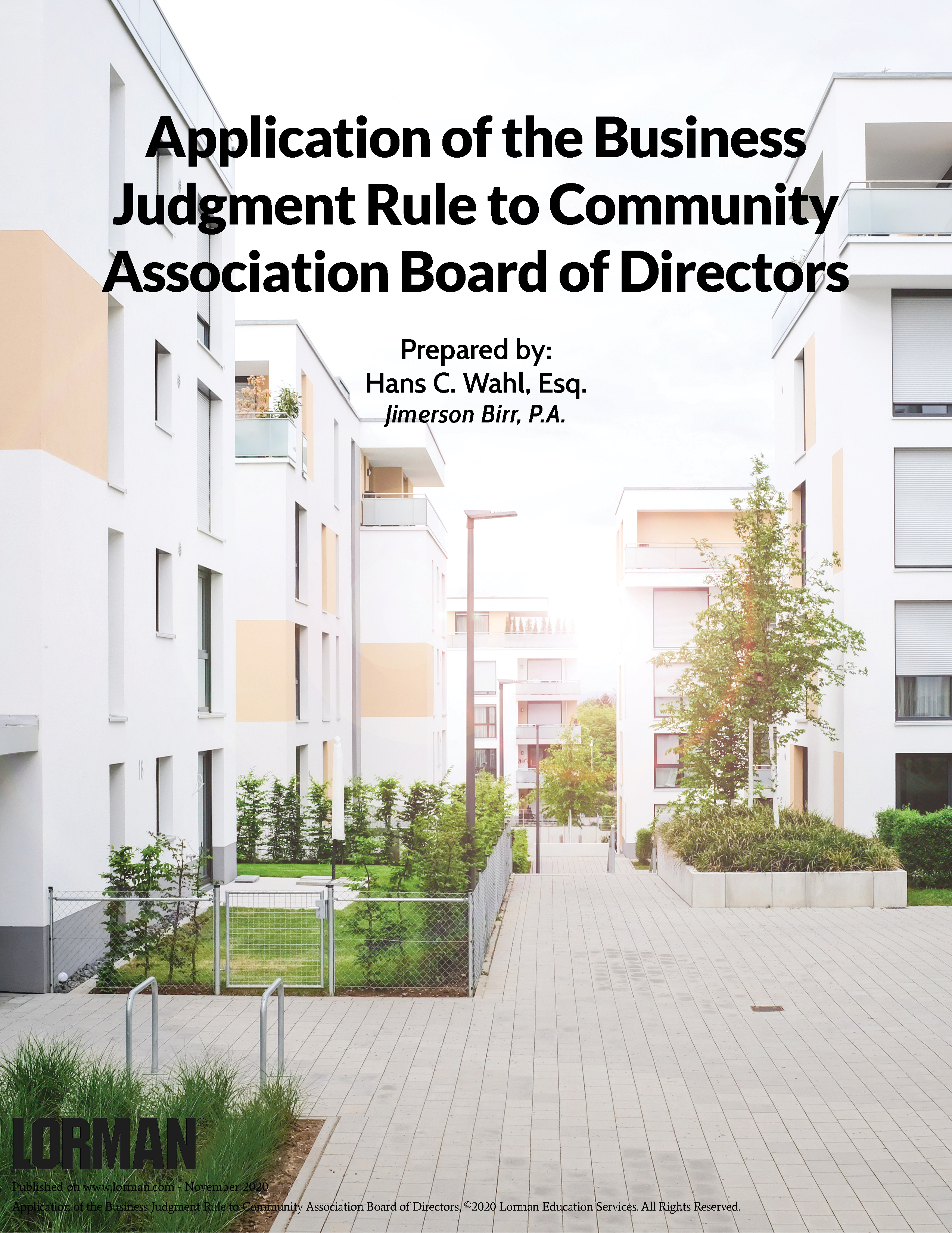 Application of the Business Judgment Rule to Community Association Board of Directors