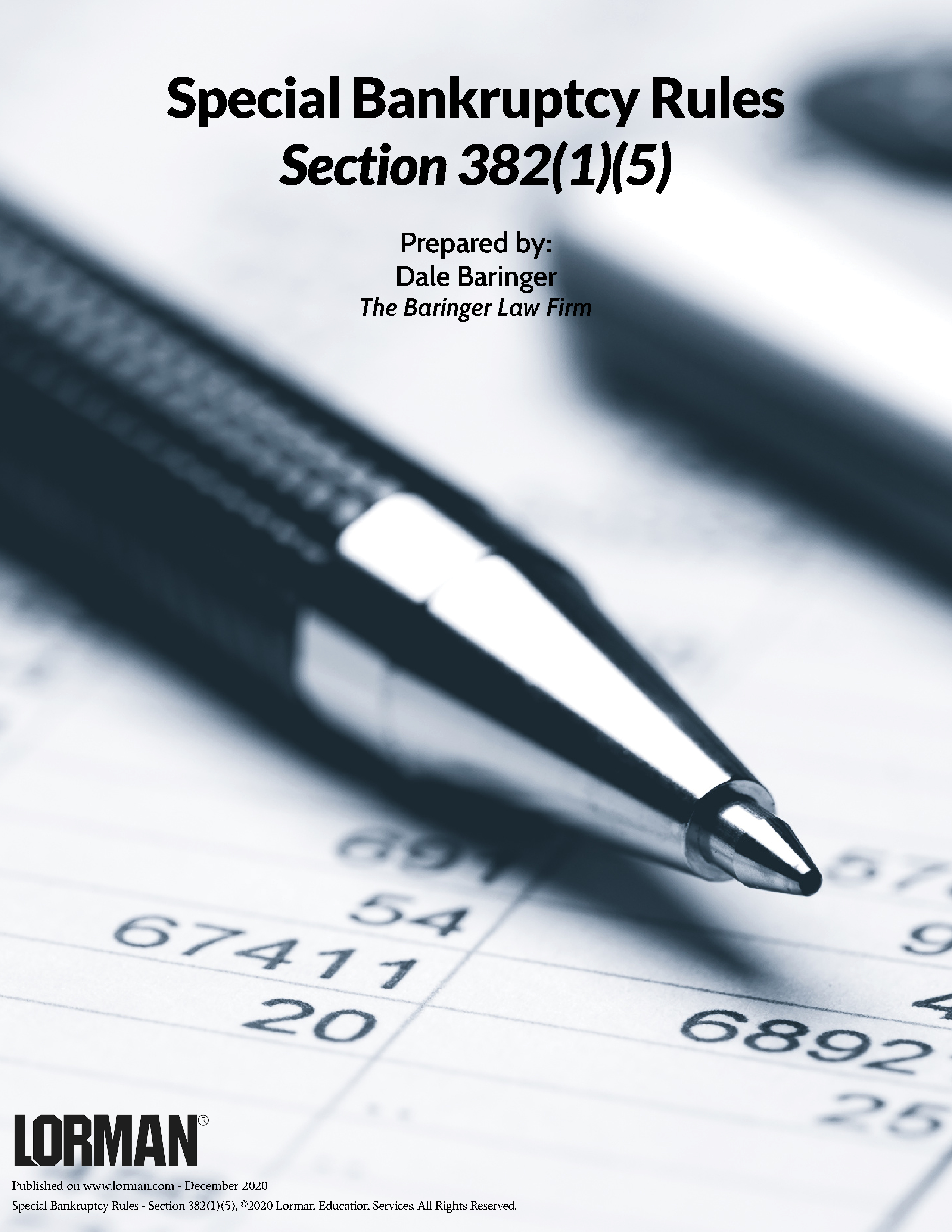 Special Bankruptcy Rules - Section 382(1)(5)