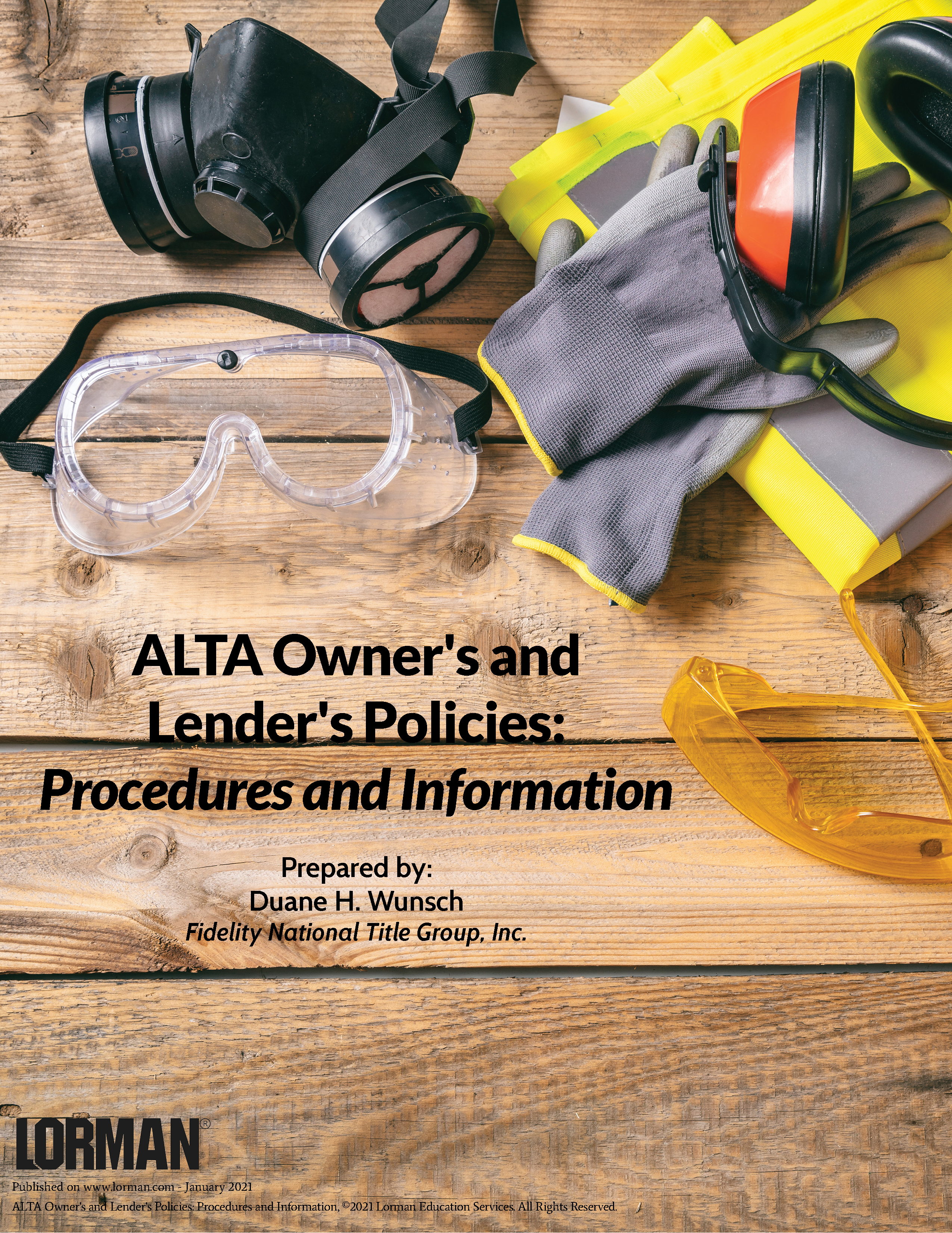 ALTA Owner's and Lender's Policies: Procedures and Information