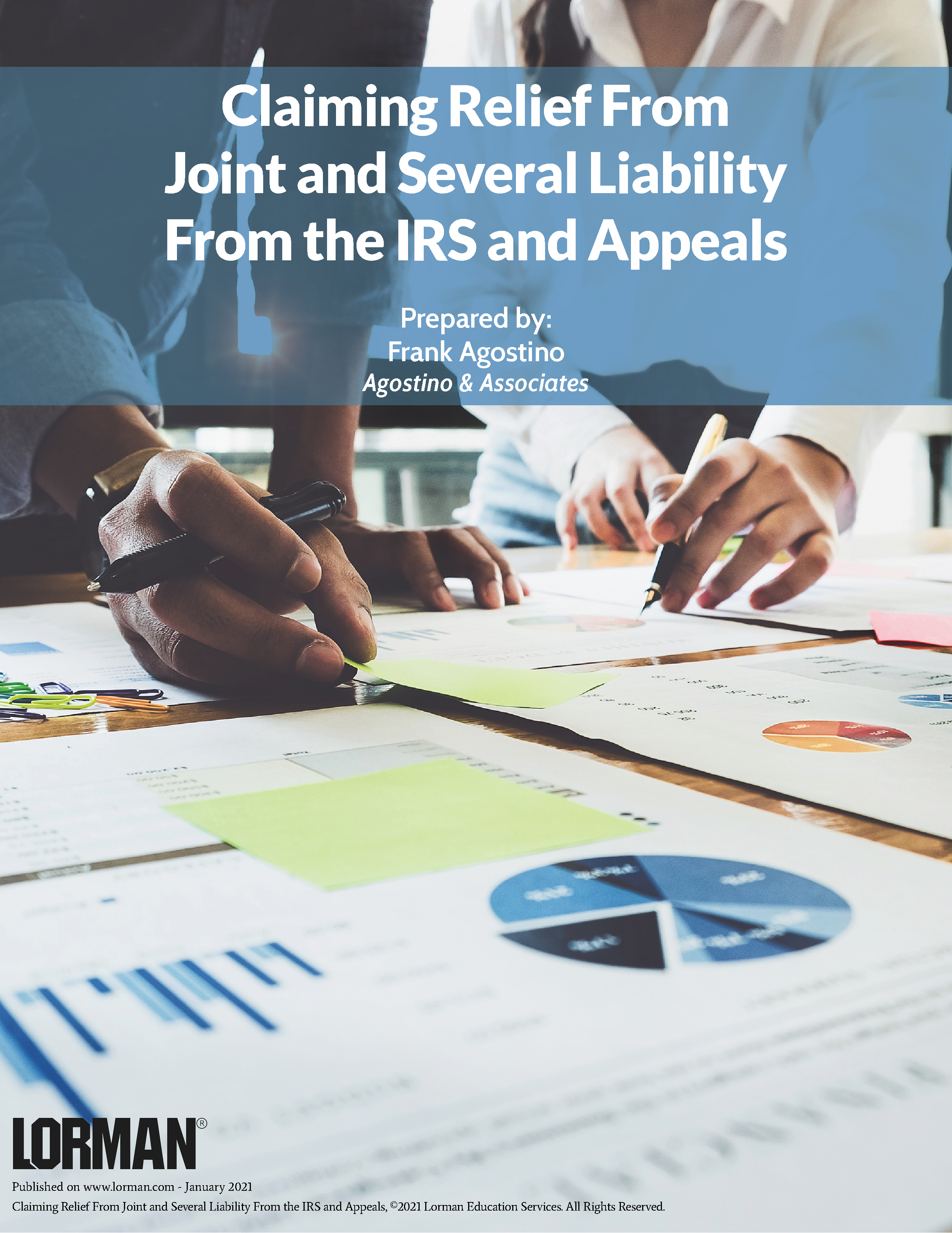 Claiming Relief From Joint and Several Liability From the IRS and Appeals
