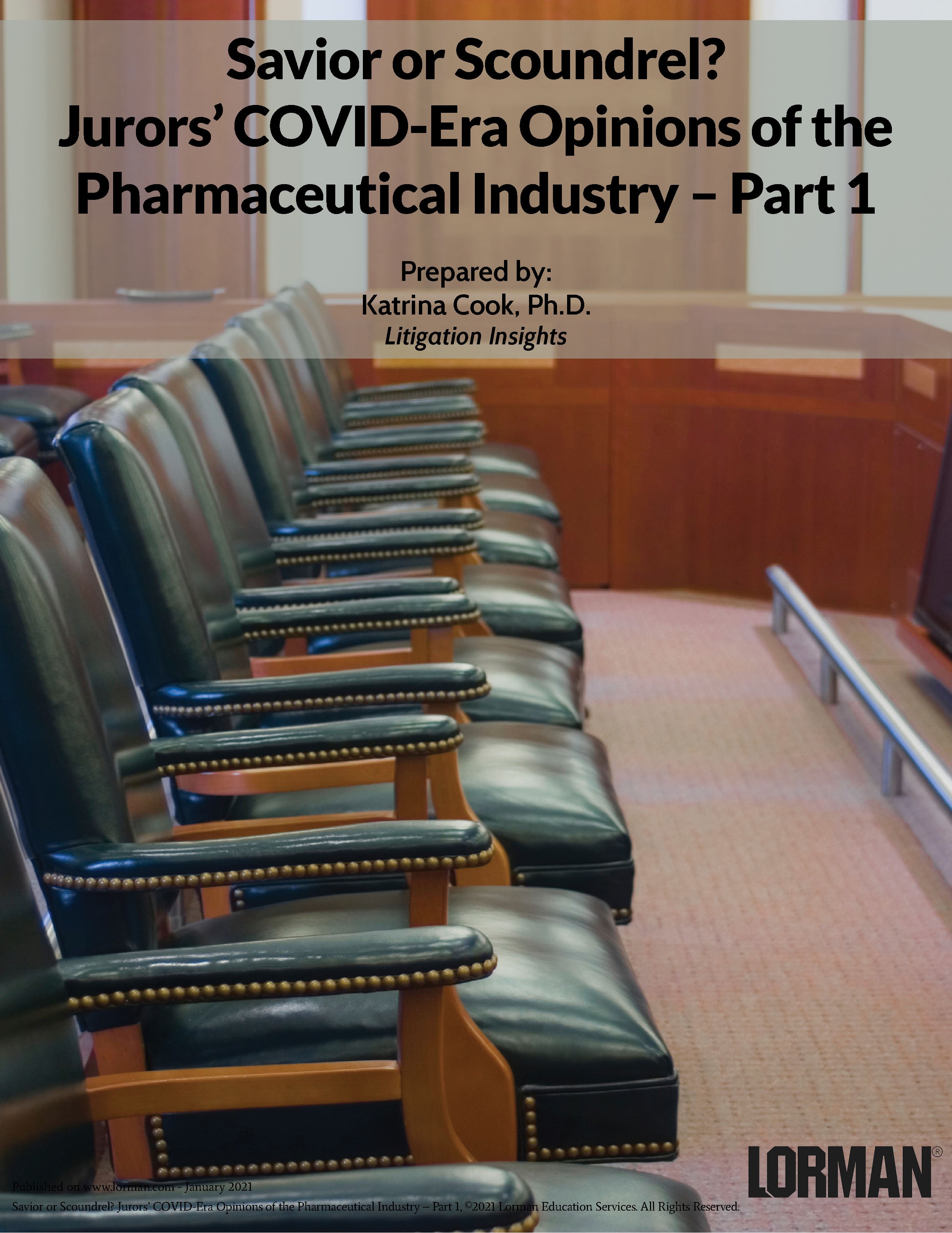 Savior or Scoundrel? Jurors' COVID-Era Opinions of the Pharmaceutical Industry – Part 1