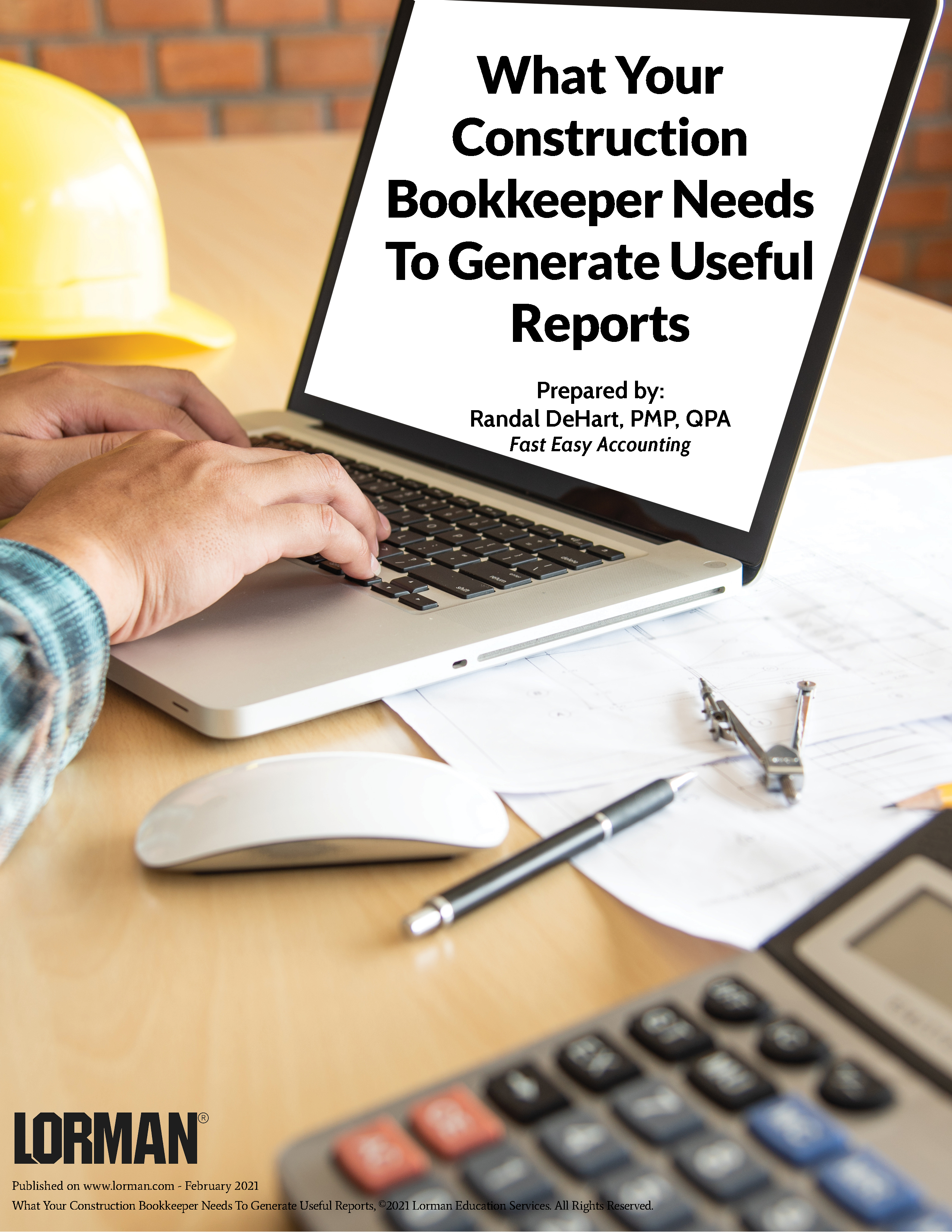 What Your Construction Bookkeeper Needs To Generate Useful Reports