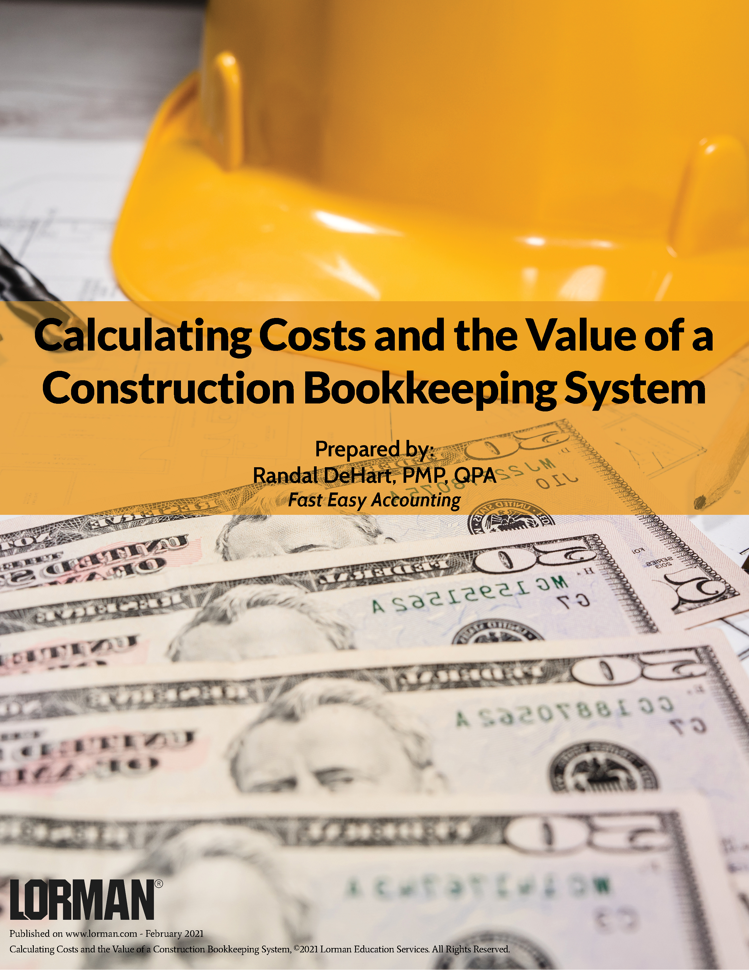 Calculating Costs and the Value of a Construction Bookkeeping System