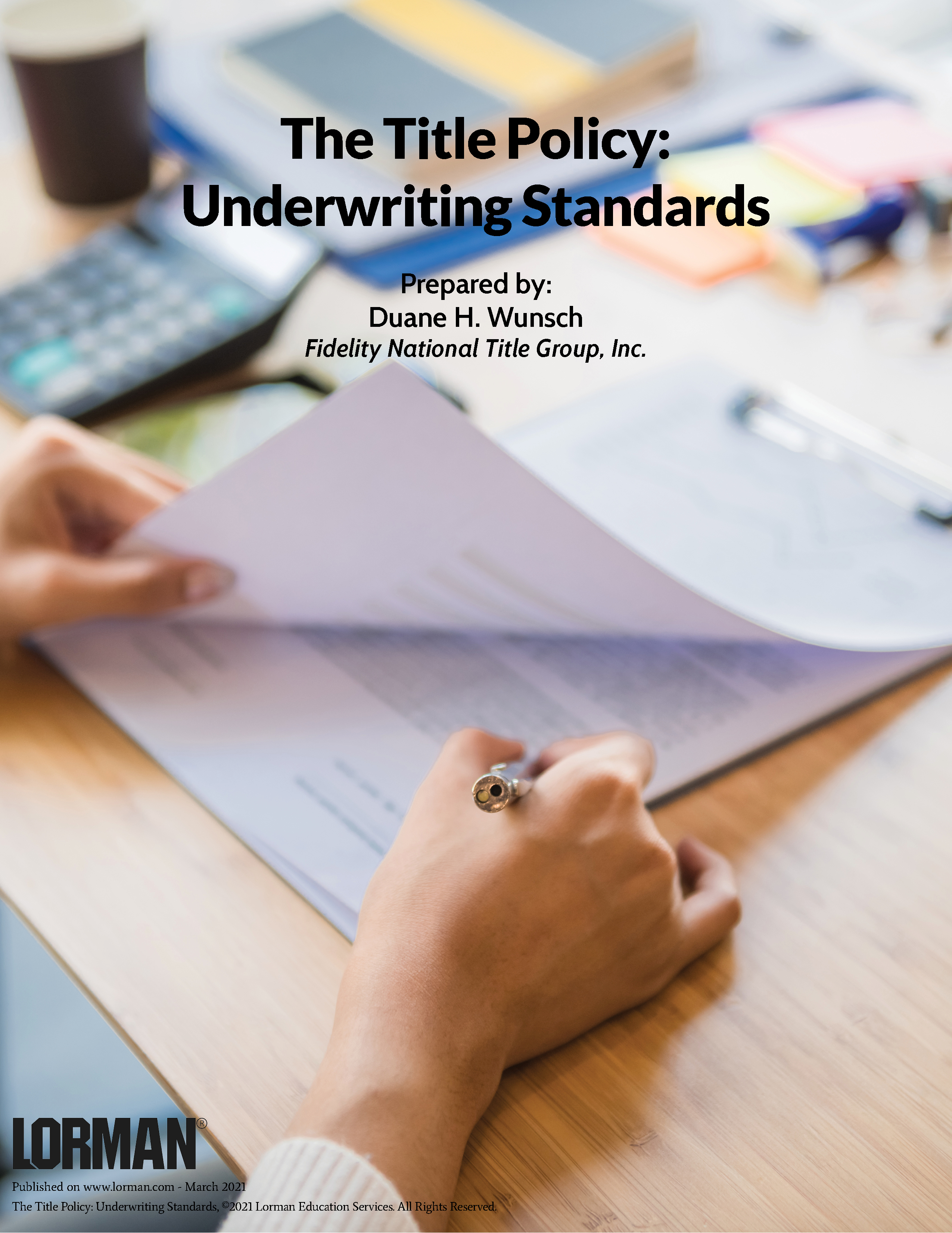 The Title Policy: Underwriting Standards