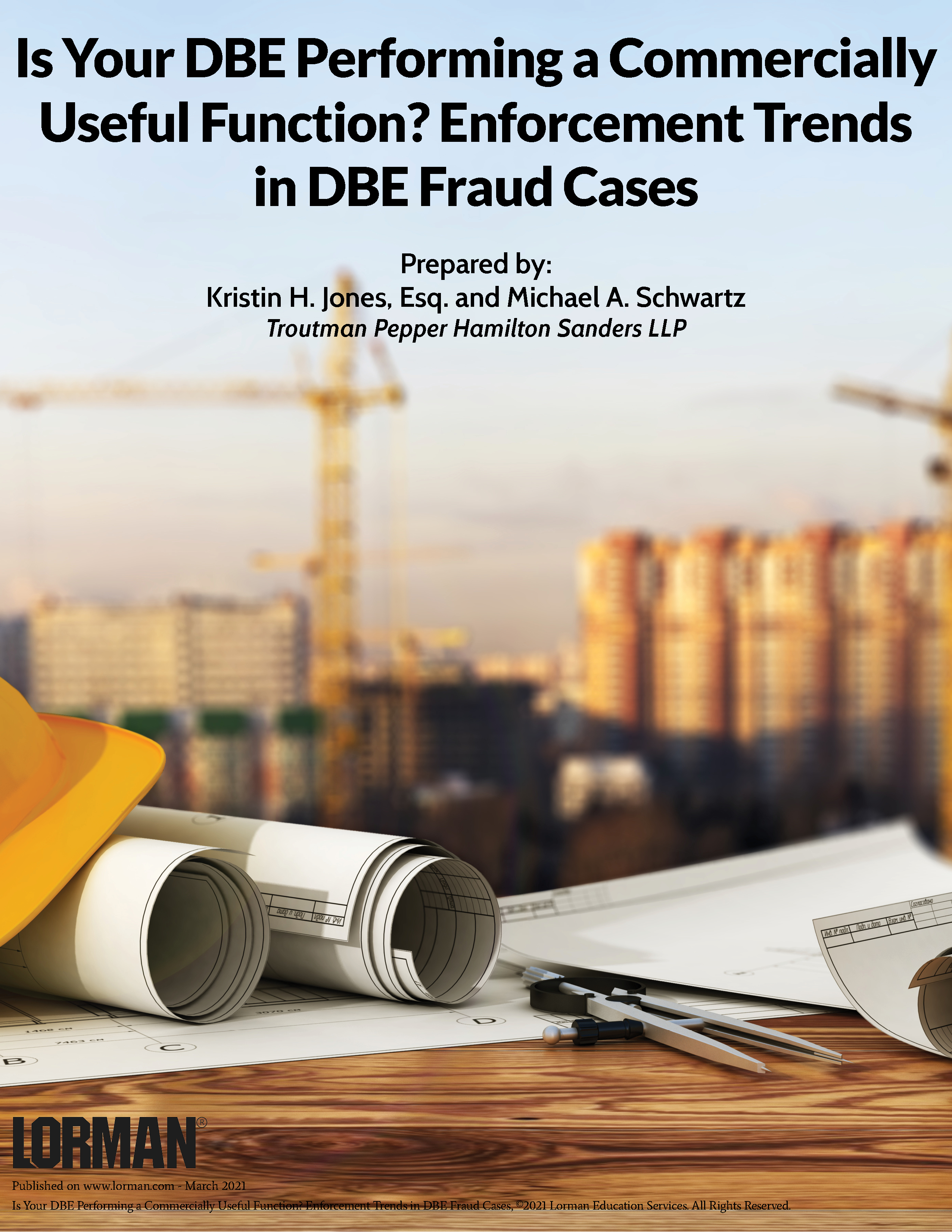Is Your DBE Performing a Commercially Useful Function? Enforcement Trends in DBE Fraud Cases