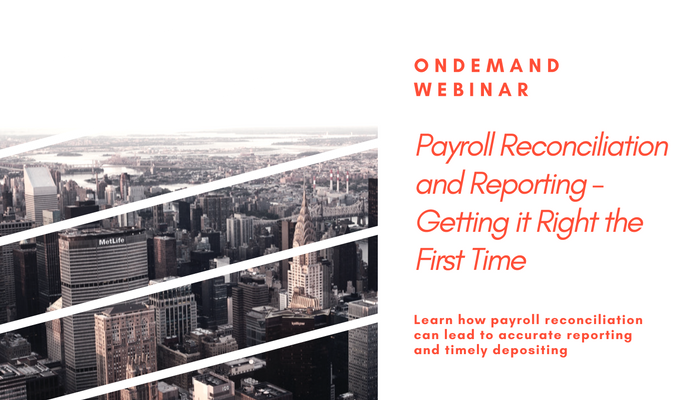 Payroll Reconciliation and Reporting - Getting it Right the First Time