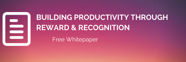 Building Productivity through Reward and Recognition
